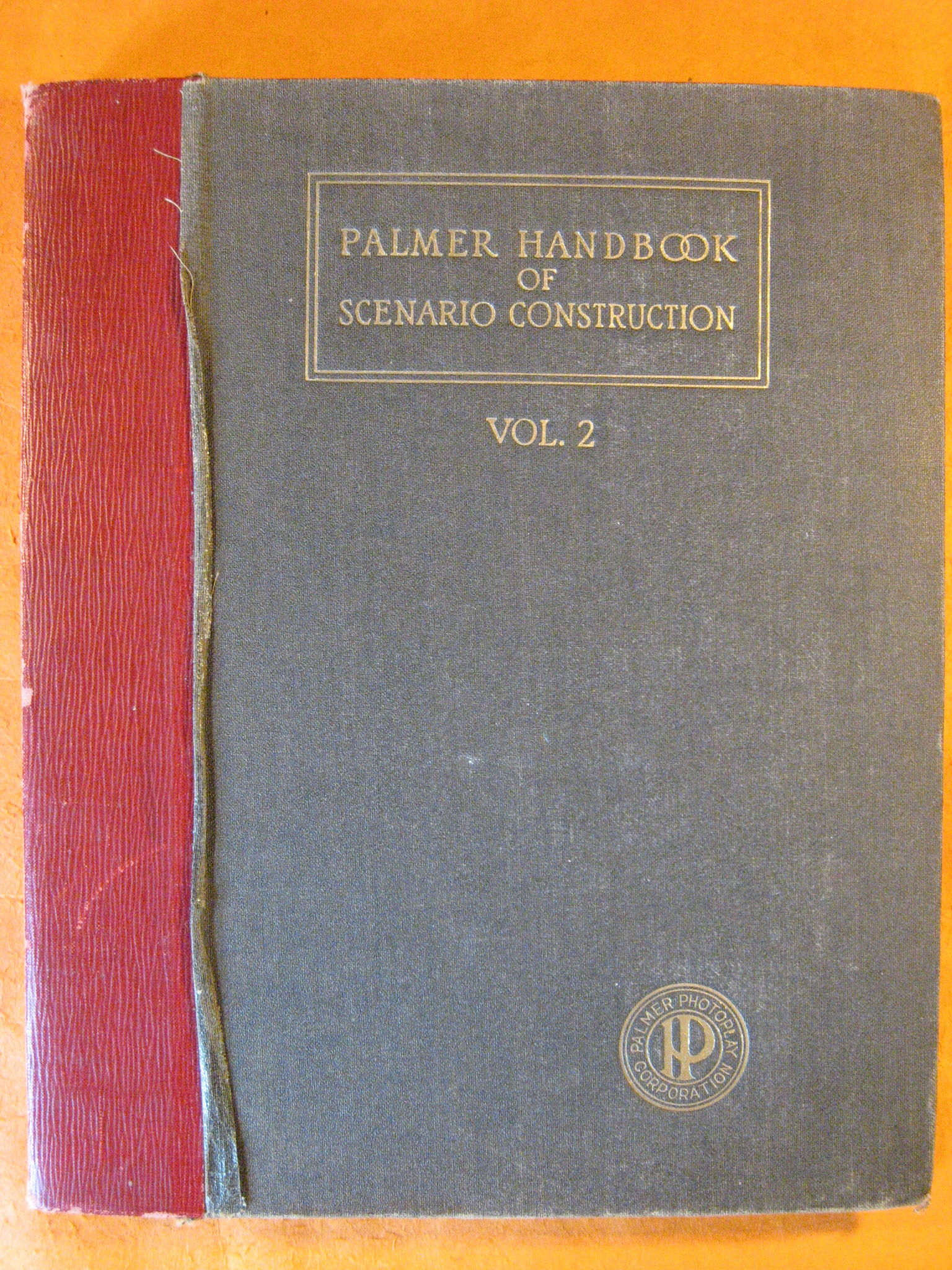 Palmer Handbook of Scenario Construction Vol. 2