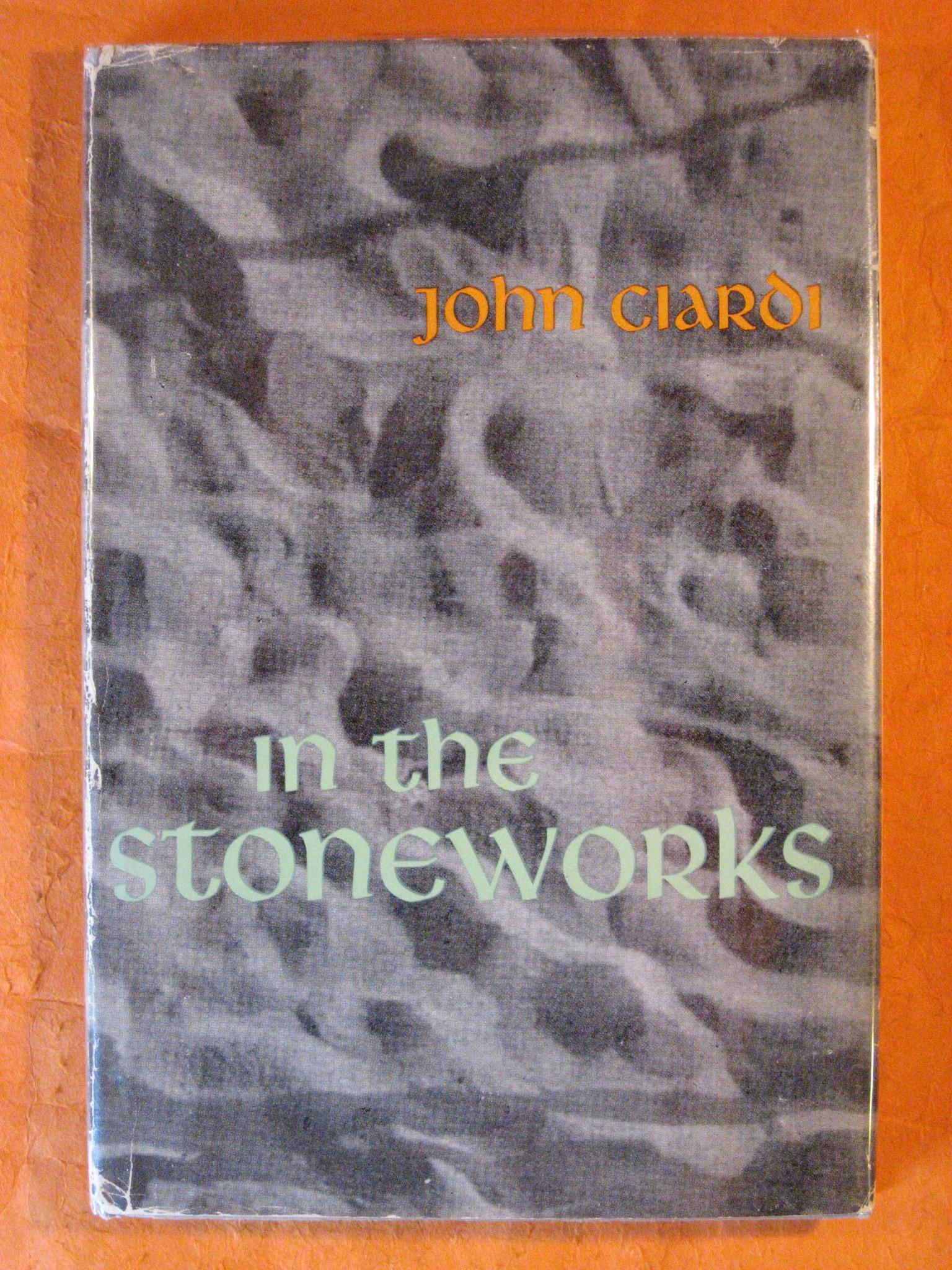 In the Stoneworks, Ciardi, John