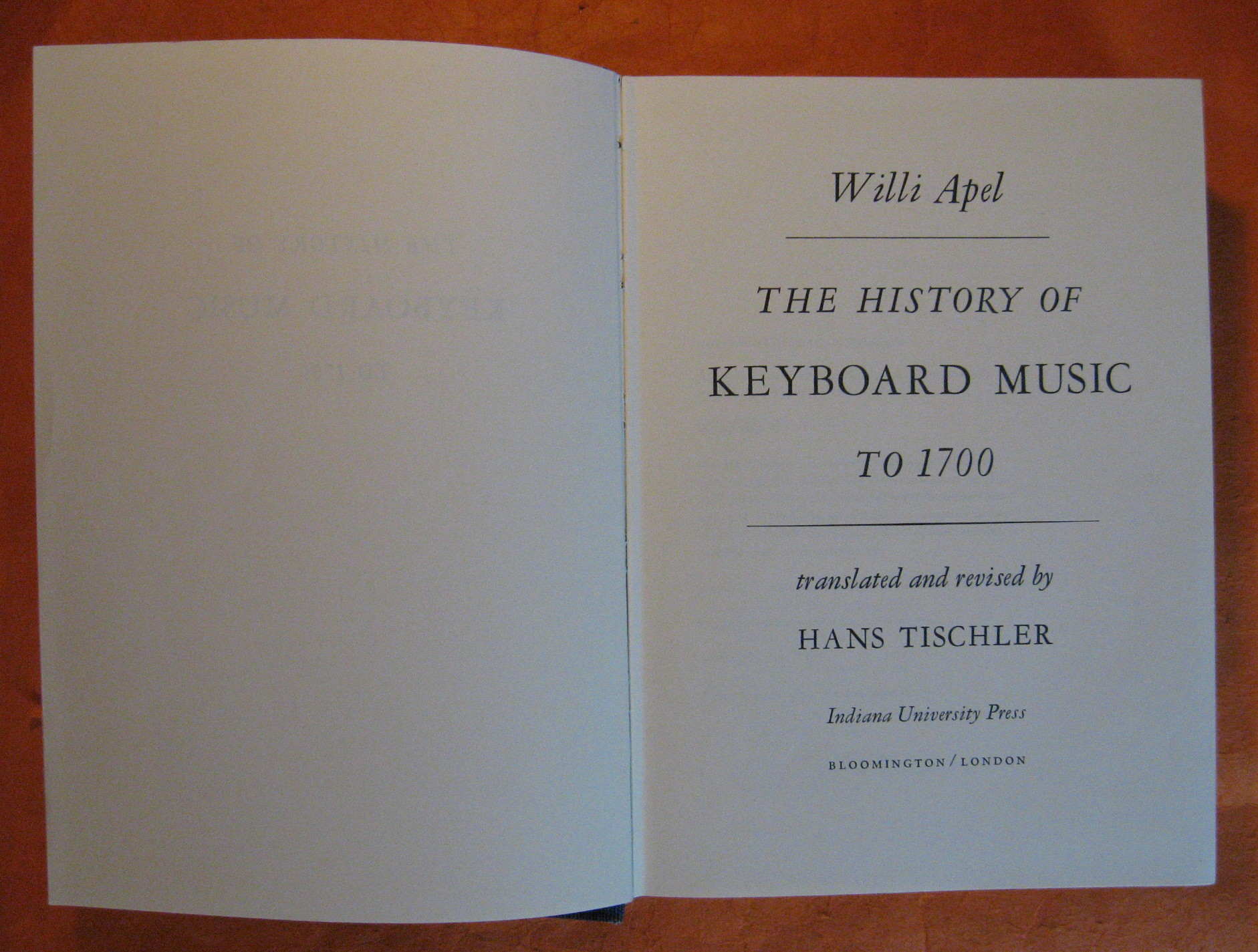 The History of Keyboard Music to 1700, Apel, Willi