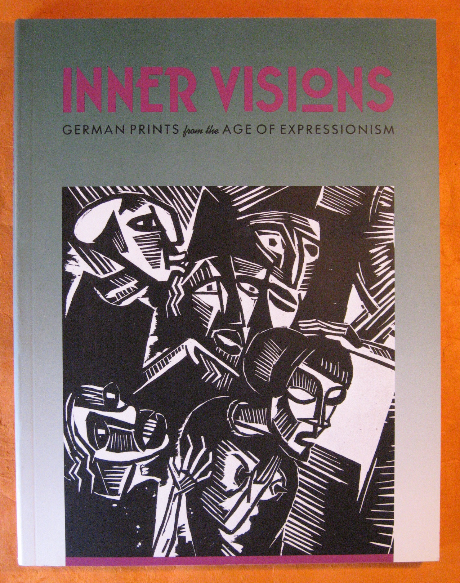 Inner Visions: German Prints from the Age of Expressionism, Priester, Mary; Lois Allan; Elizabeth Sarah Davis; Virginia Hanson