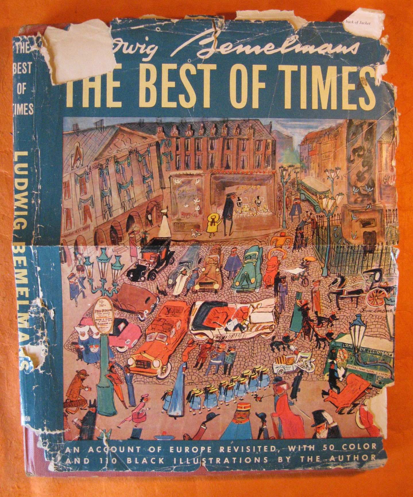 The Best of Times:  An Account of Europe Revisited, with 50 Color and 110 Black Illustrations by the Author, Bemelmans, Ludwig