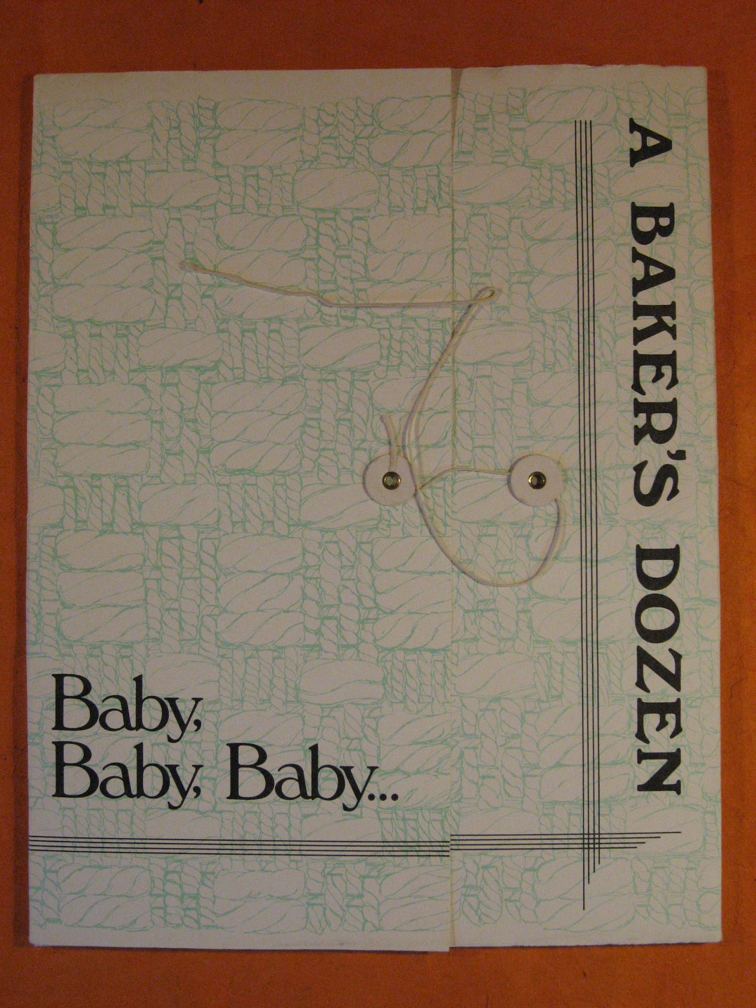 A Baker's Dozen:  Baby, Baby, Baby