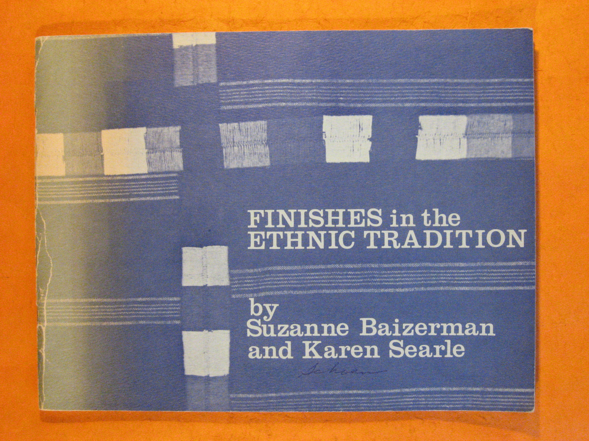 Finishes in the Ethnic Tradition, Baizerman, Suzanne; Searle, Karen
