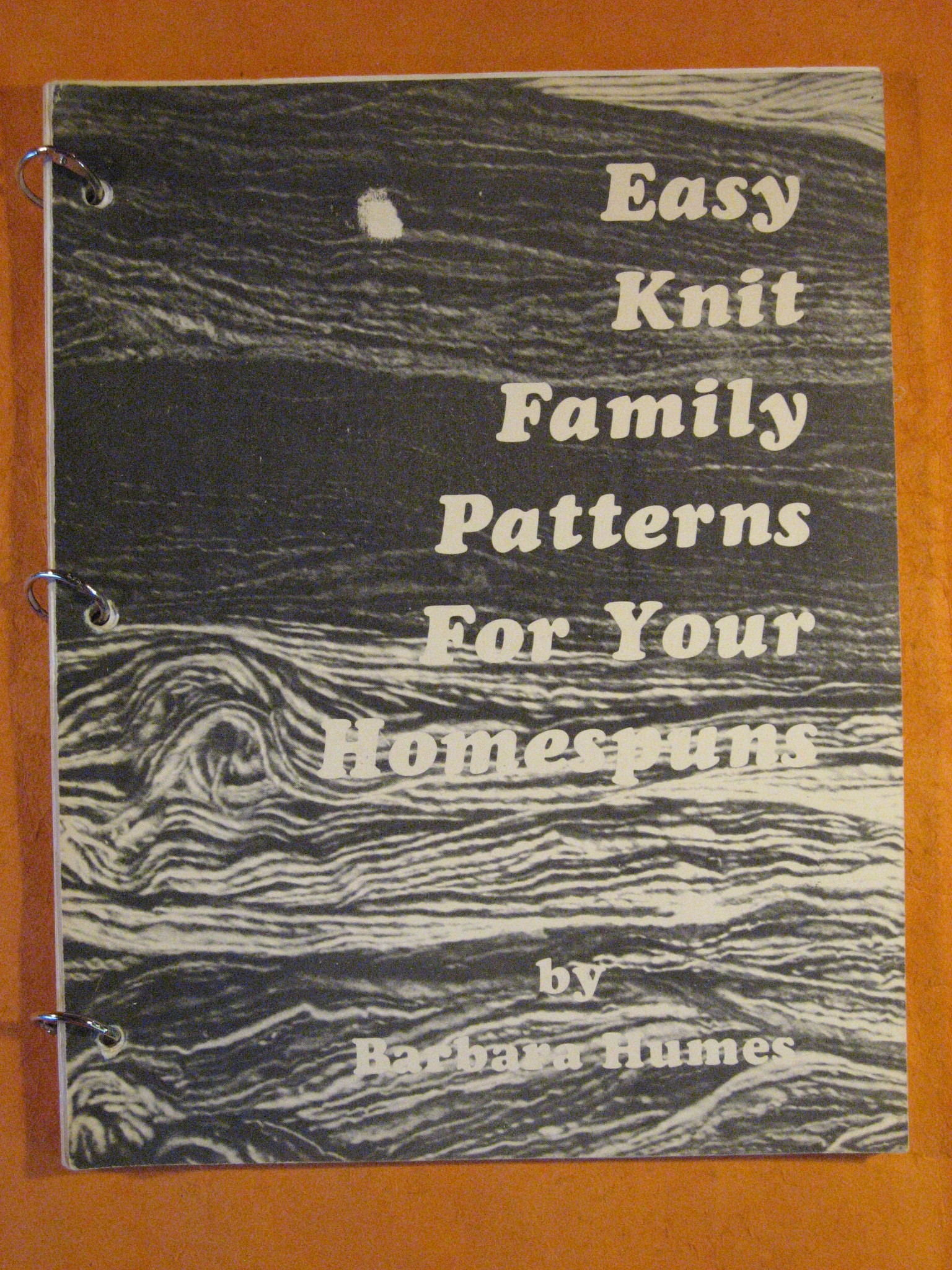 Easy Knit Family Patterns for Your Homespuns, Humes, Barbara