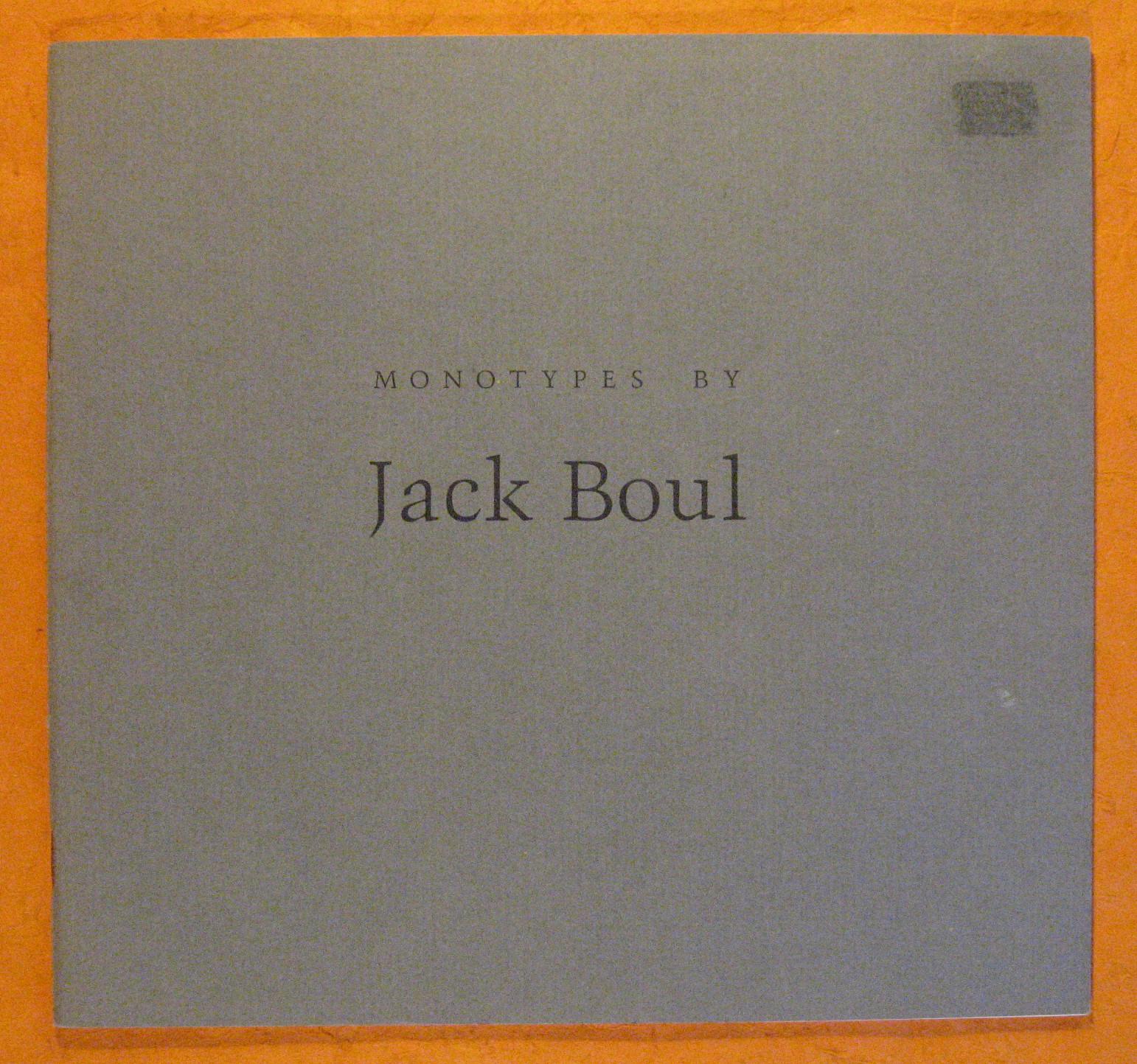 Monotypes By Jack Boul, Boul, Jack