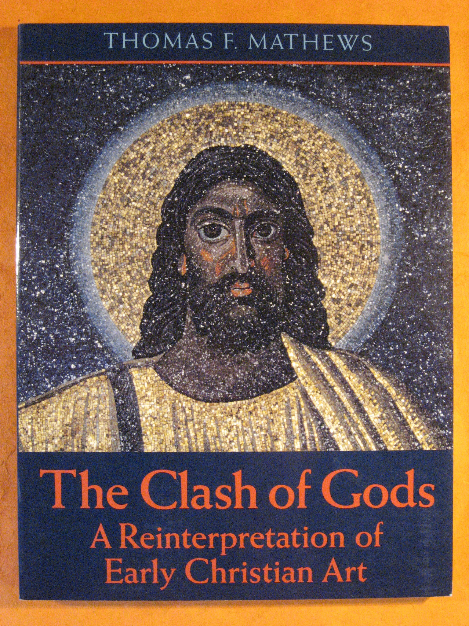 Image for Clash of Gods: A Reinterpretation of Early Christian Art, The