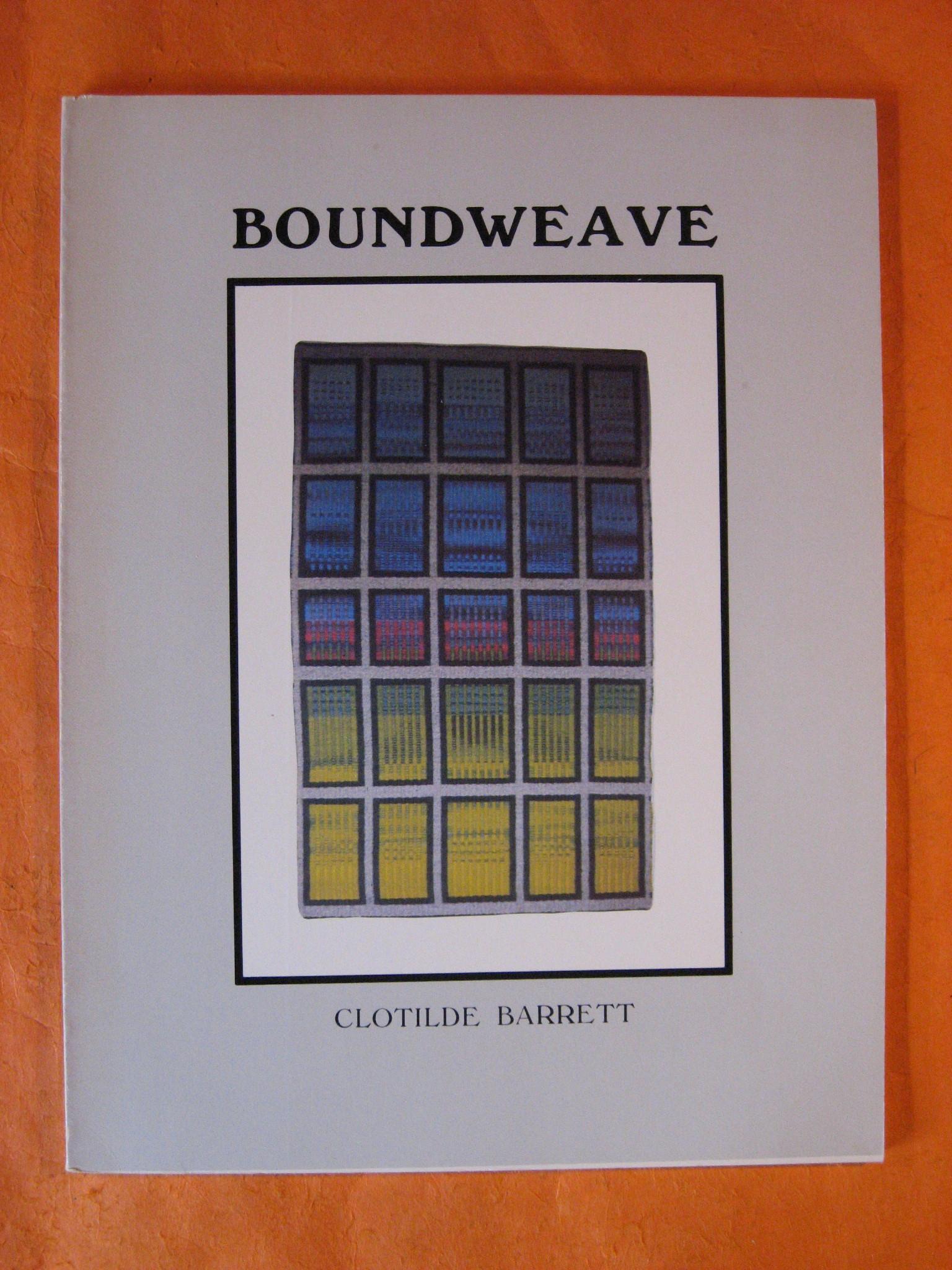 Boundweave, Barrett, Clotilde