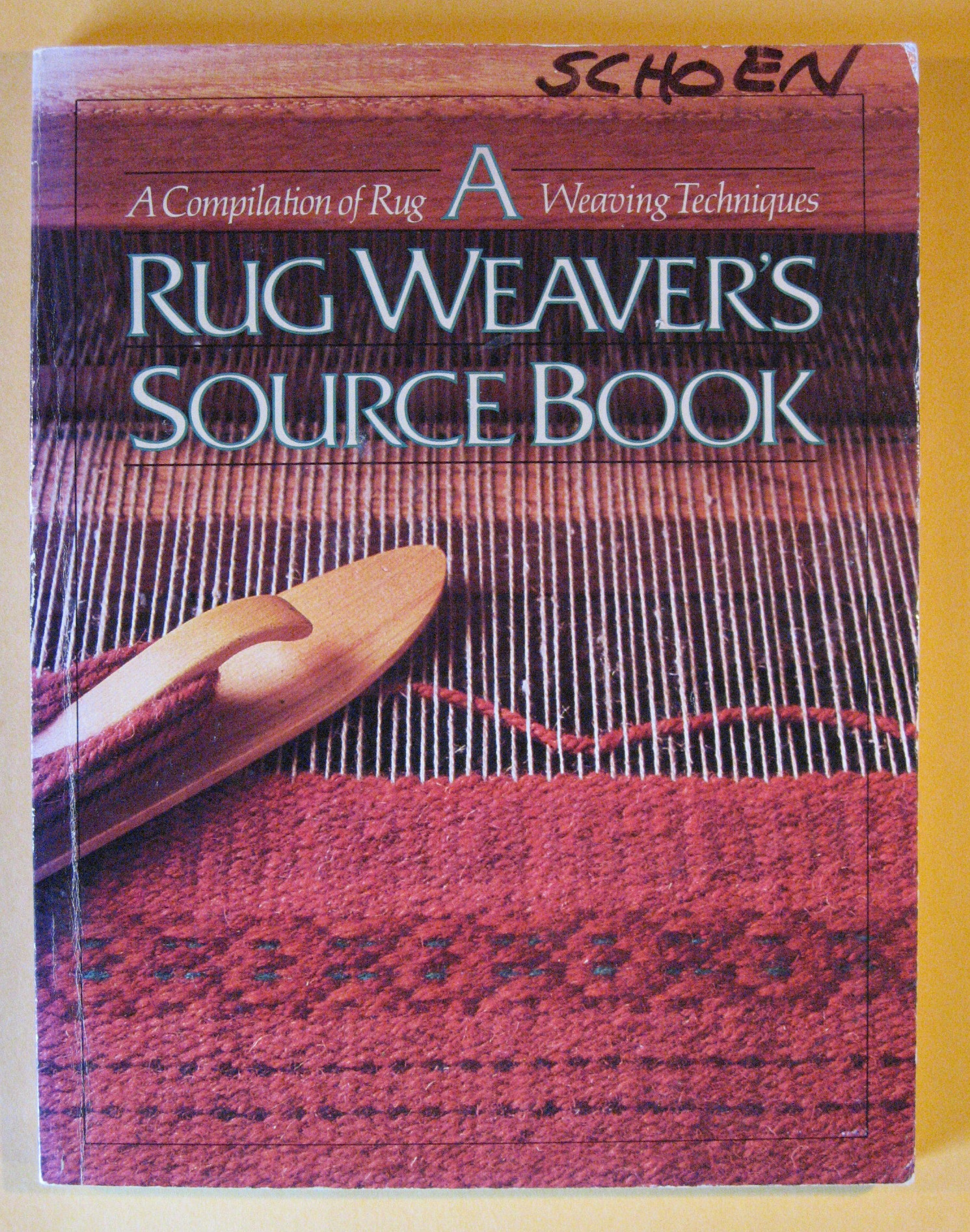 Rug Weaver's Source Book:  A Compilation of Rug Weaver's Techniques, Ligon, Linda Collier  (editor)