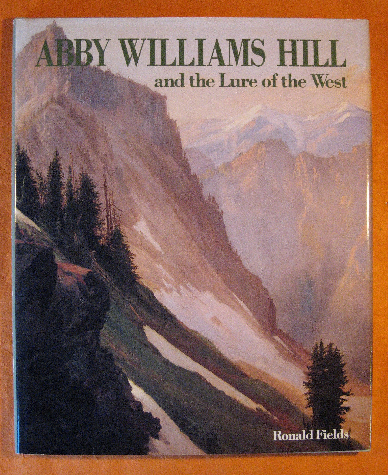 Abby Williams Hill and the Lure of the West, Fields, Ronald