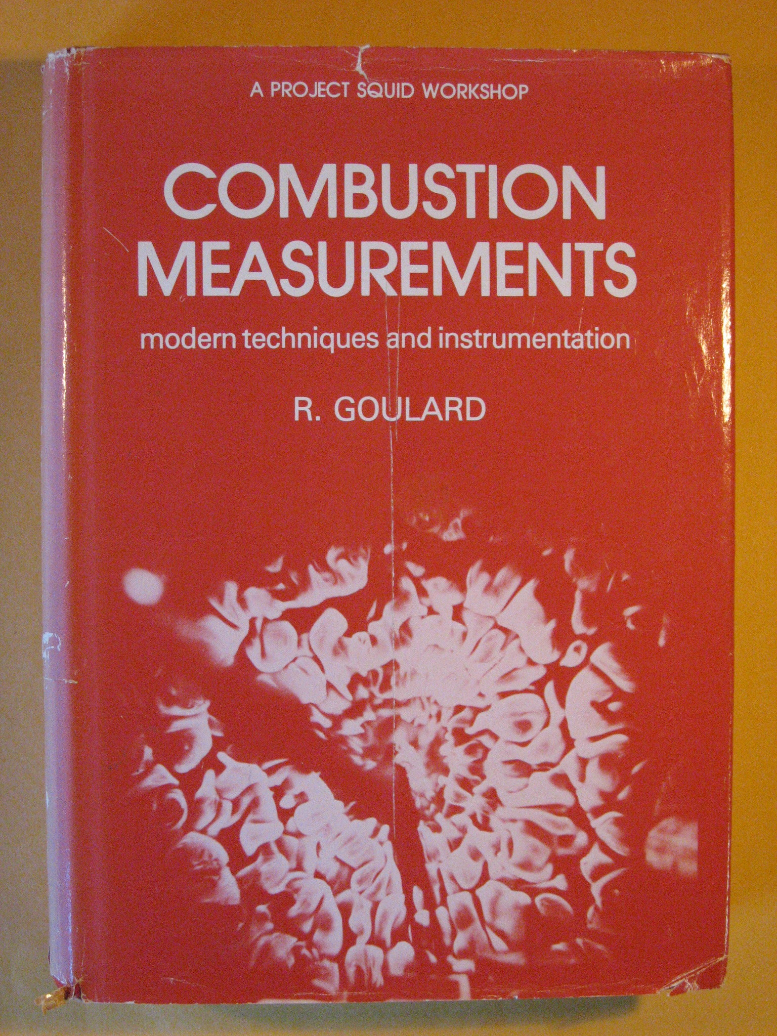 Combustion Measurements: Modern Techniques and Instrumentation, Goulard , R. (ed.)