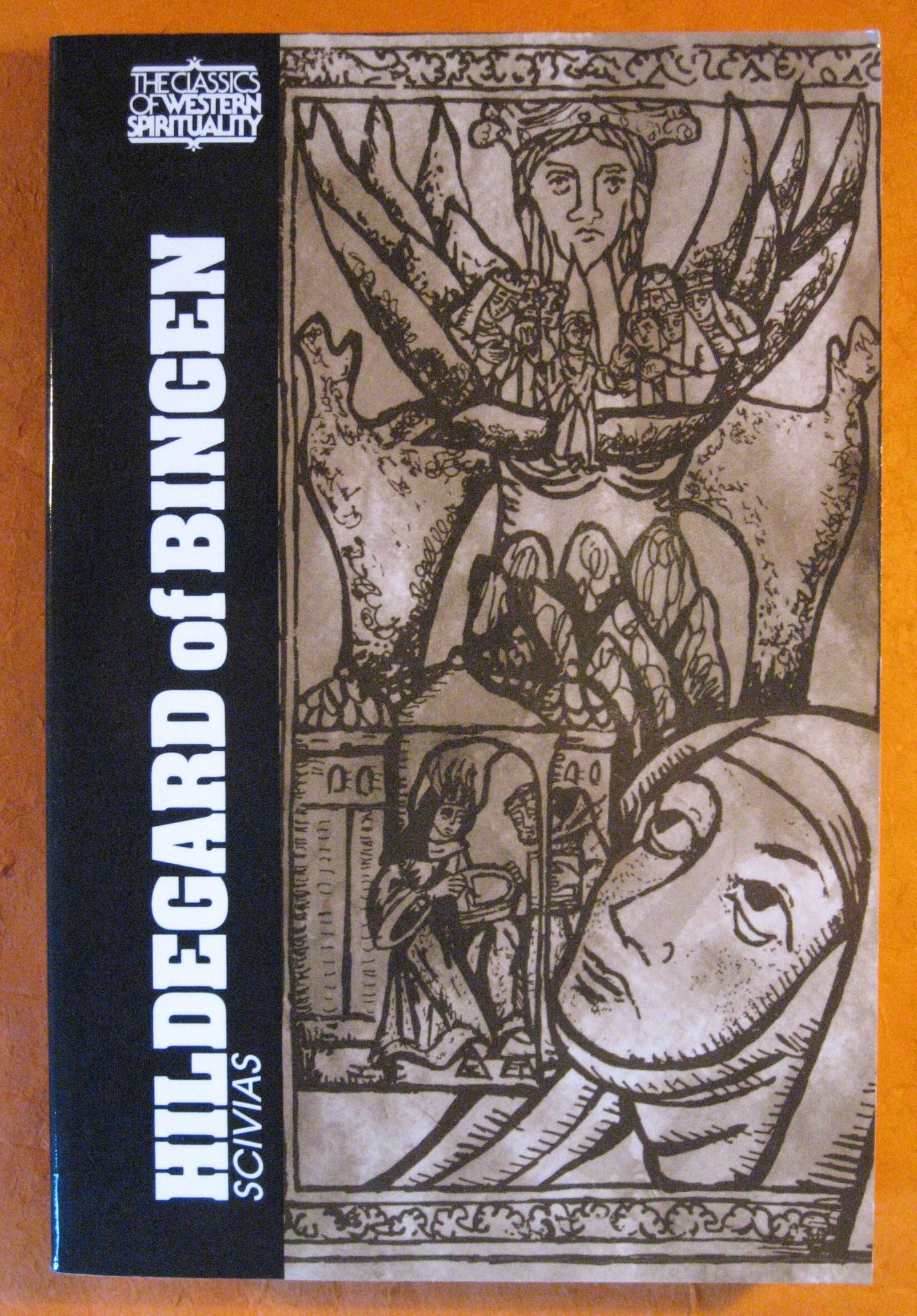 Hildegard of Bingen: Scivias (Classics of Western Spirituality, Hildegard of Bingen
