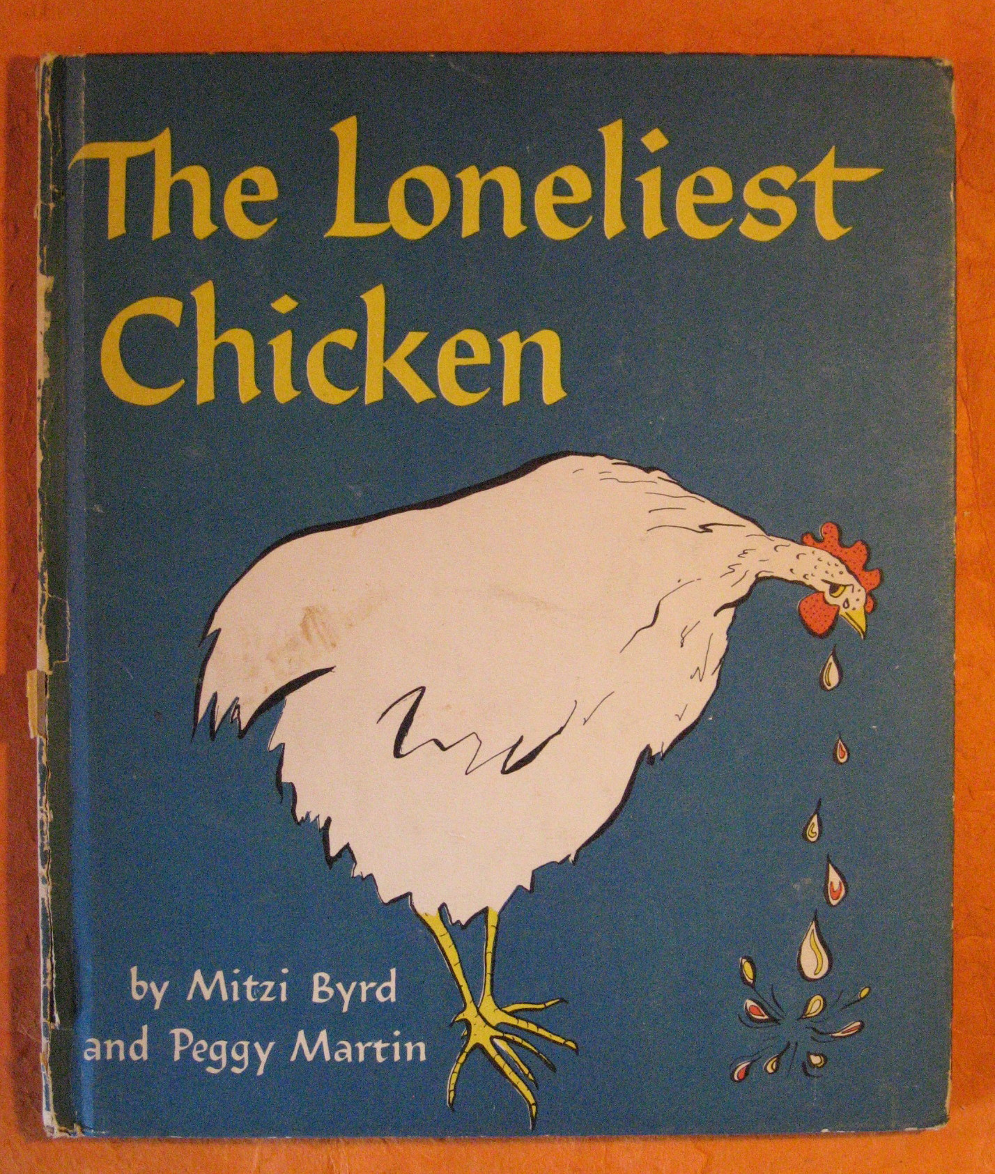 The Loneliest Chicken, Byrd, Mitzi; Martin, Peggy