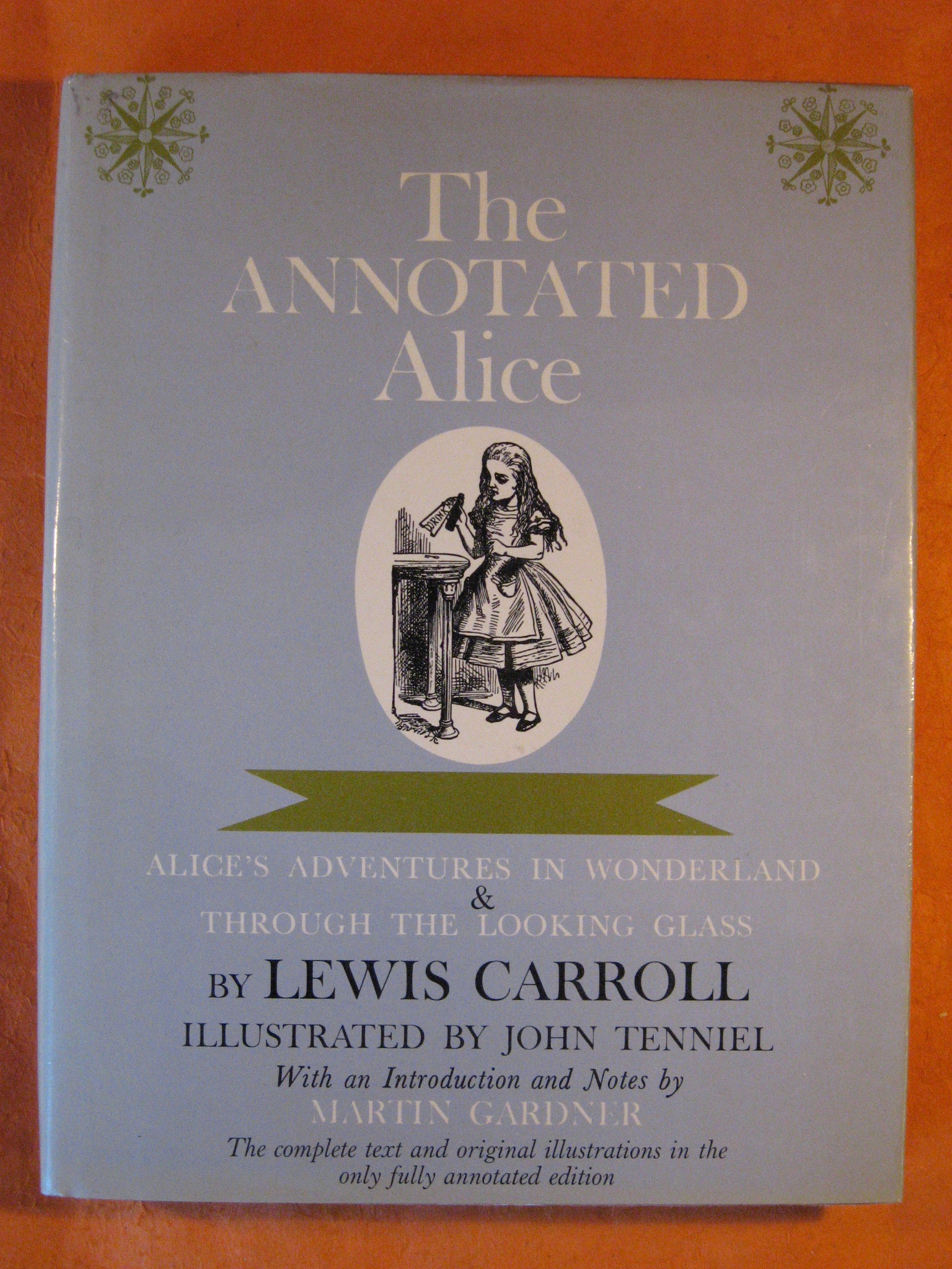 Annotated Alice:  Alice's Adventures in Wonderland and Through the Looking Glass, The, Carroll, Lewis; Gardner, Martin