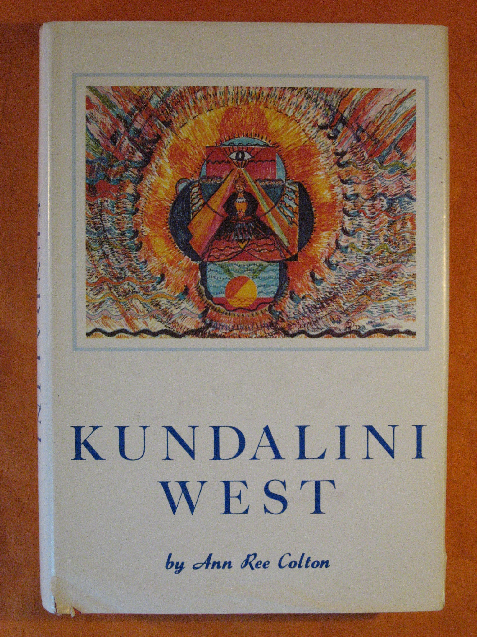 Kundalini West, Colton, Ann Ree
