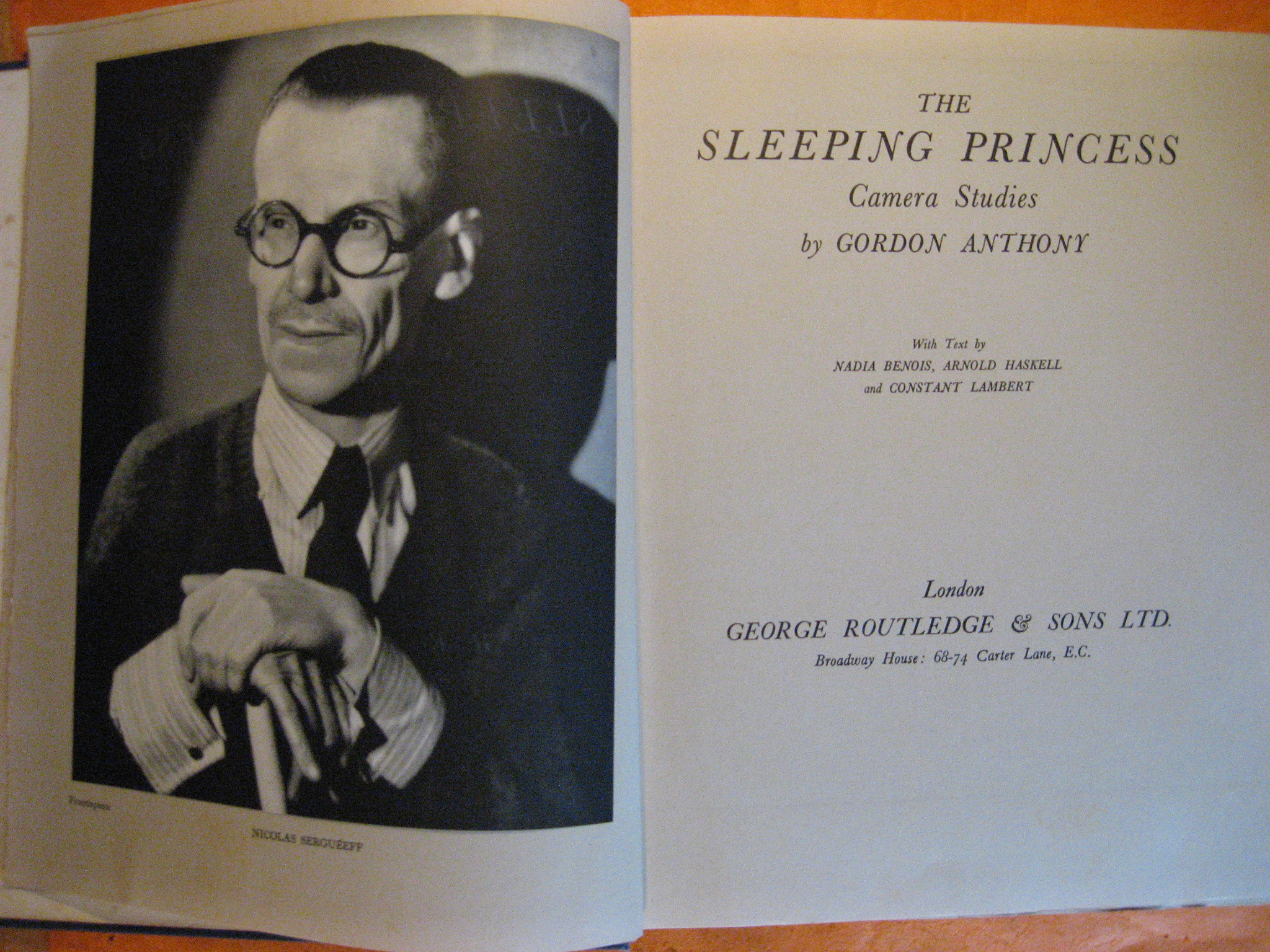 The Sleeping Princess:  Camera Studies By Gordon Anthony, Anthony, Gordon; Benois, Nadia; Haskell, Arnold; Lambert, Constant