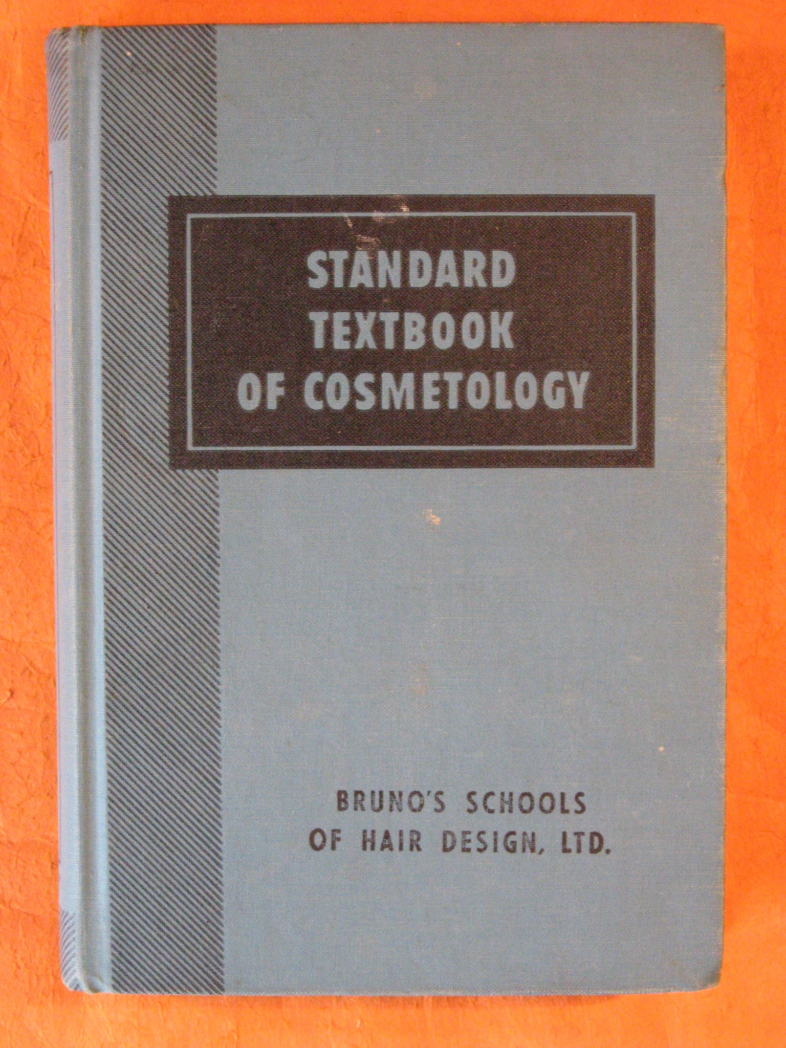 Standard Textbook of Cosmetology:  A Practical Course on the Scientific Fundamentals of Beauty Culture for Students and Practising Cosmetologists