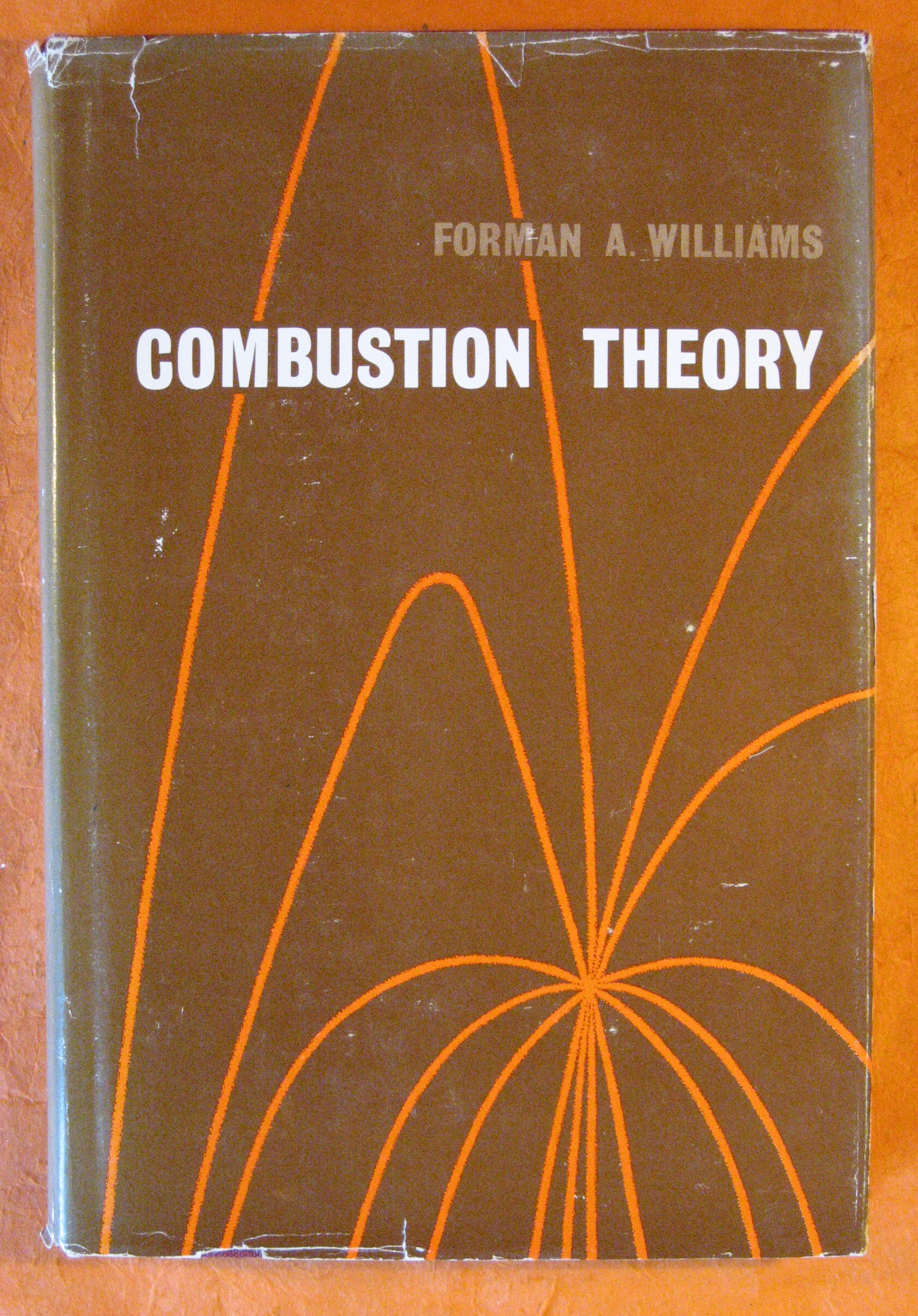 Combustion Theory: The Fundamental Theory of Chemically Reacting Flow Systems, Williams, Forman A.