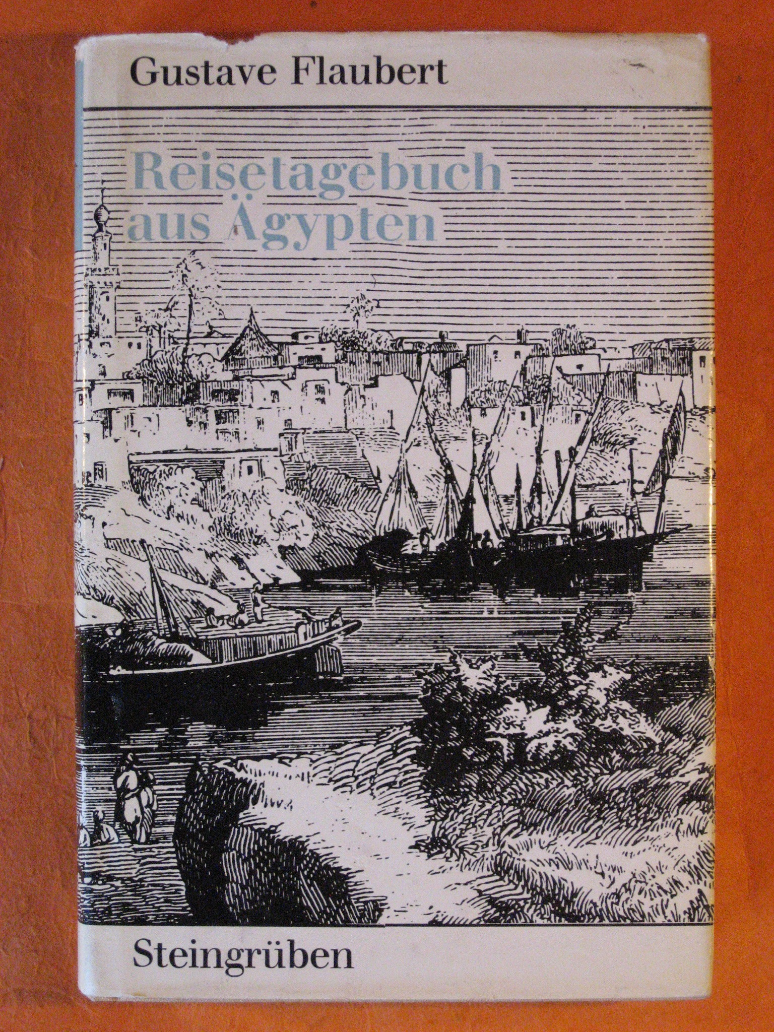 Reisetagebuch Aus Agypten, Flaubert, Gustave