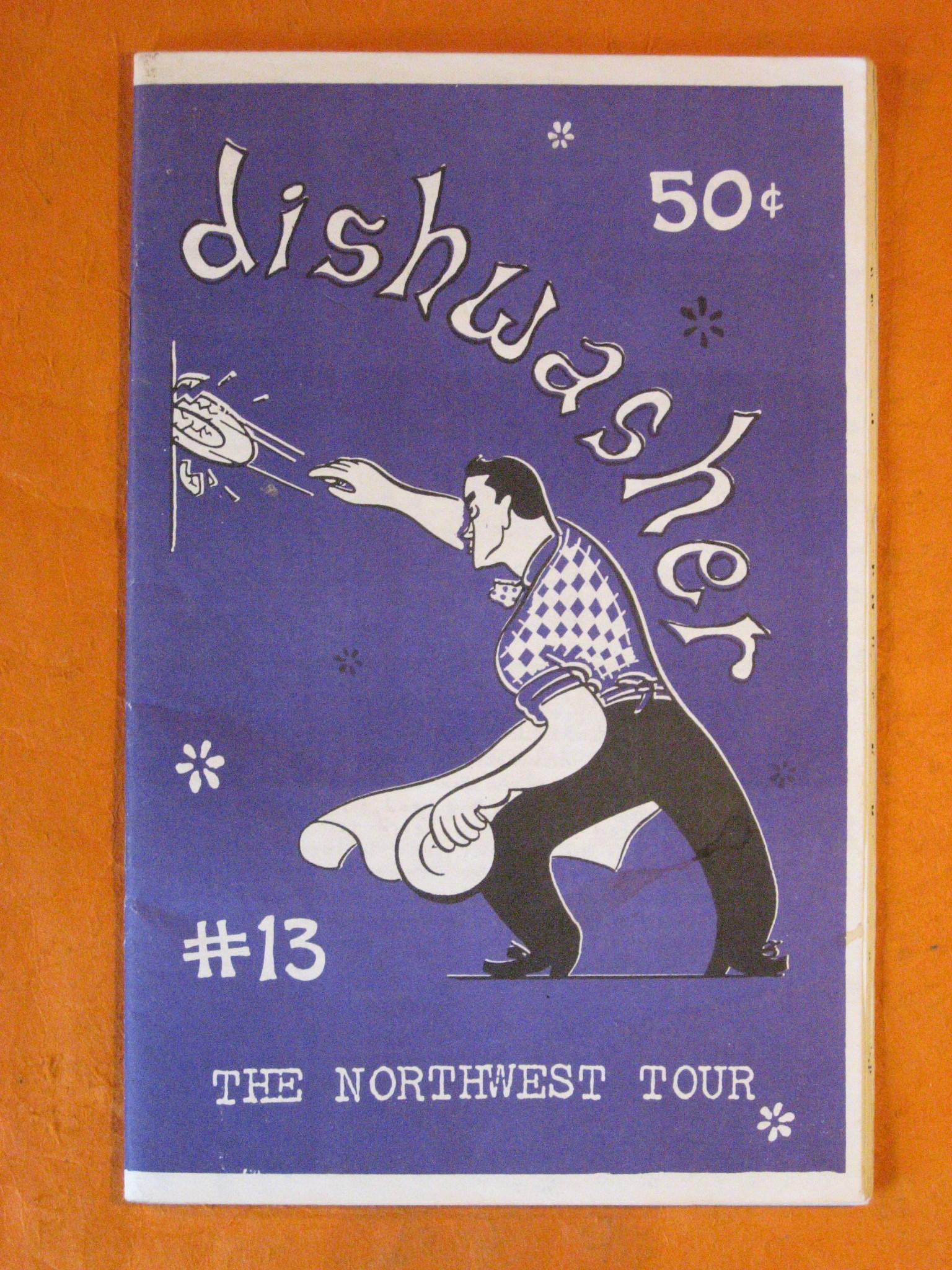 Dishwasher #13:  The Northwest Tour, Dishwasher Pete
