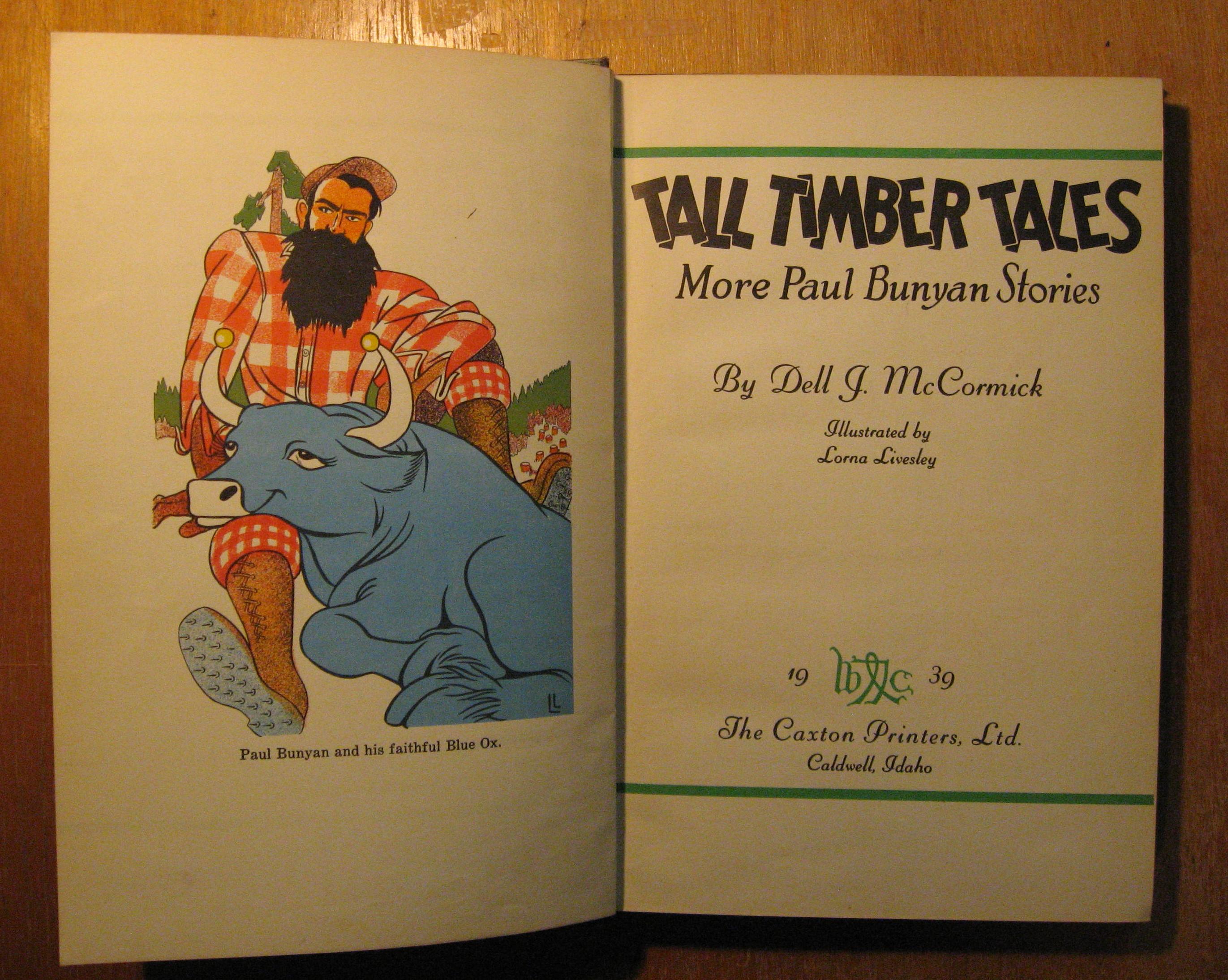 Tall Timber Tales:  More Paul Bunyan Stories, McCormick, Dell J.