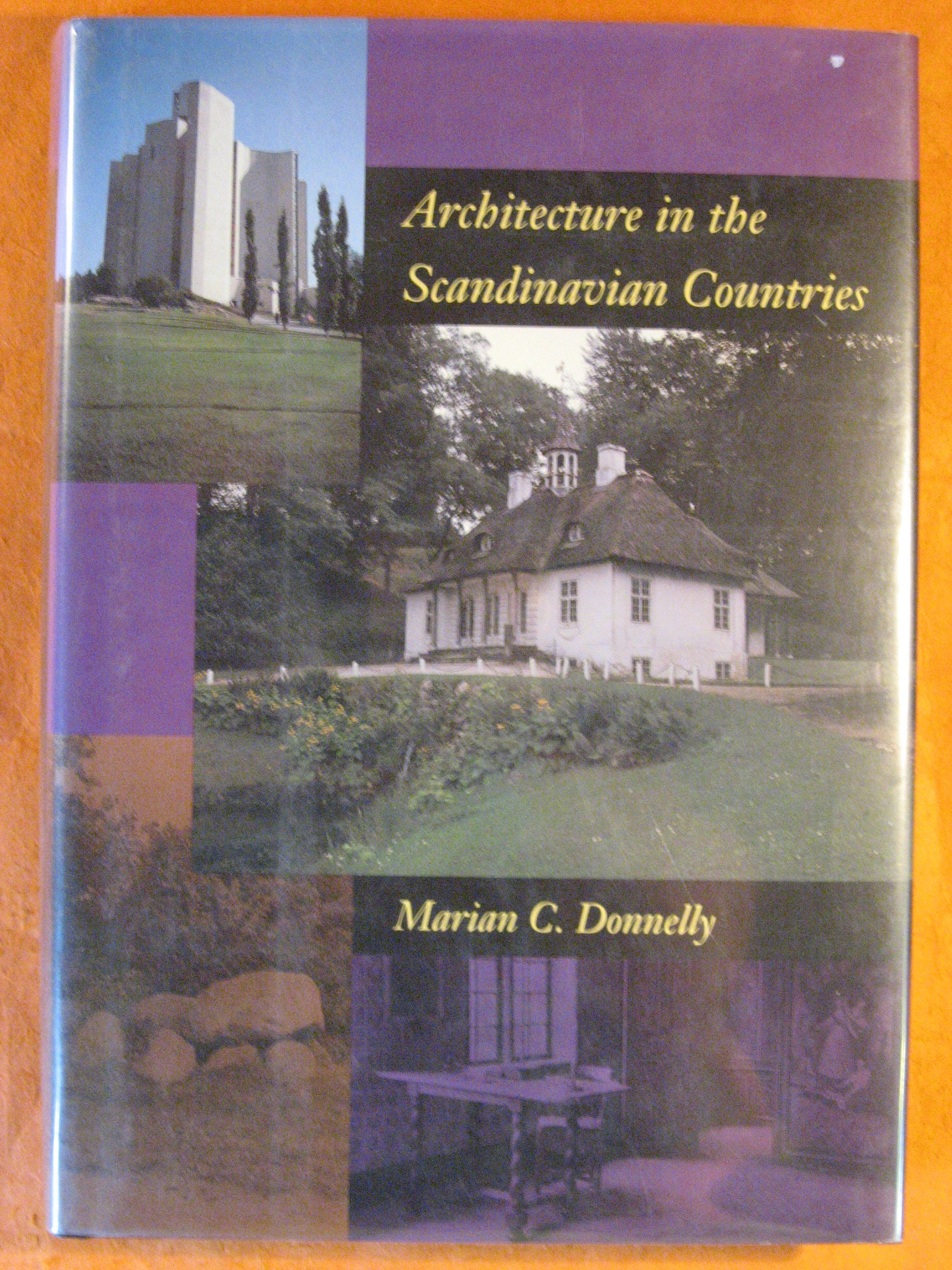 Architecture in the Scandinavian Countries, Donnelly, Marian C.