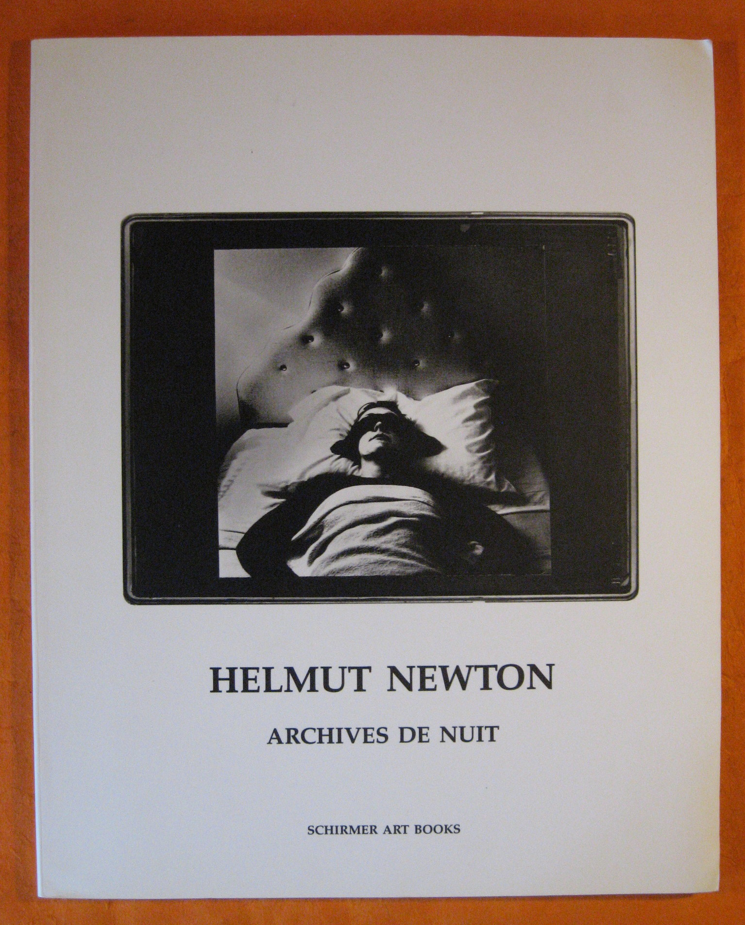 Helmut Newton: Archives de nuit (Schirmer art books on art, photography & erotics)
