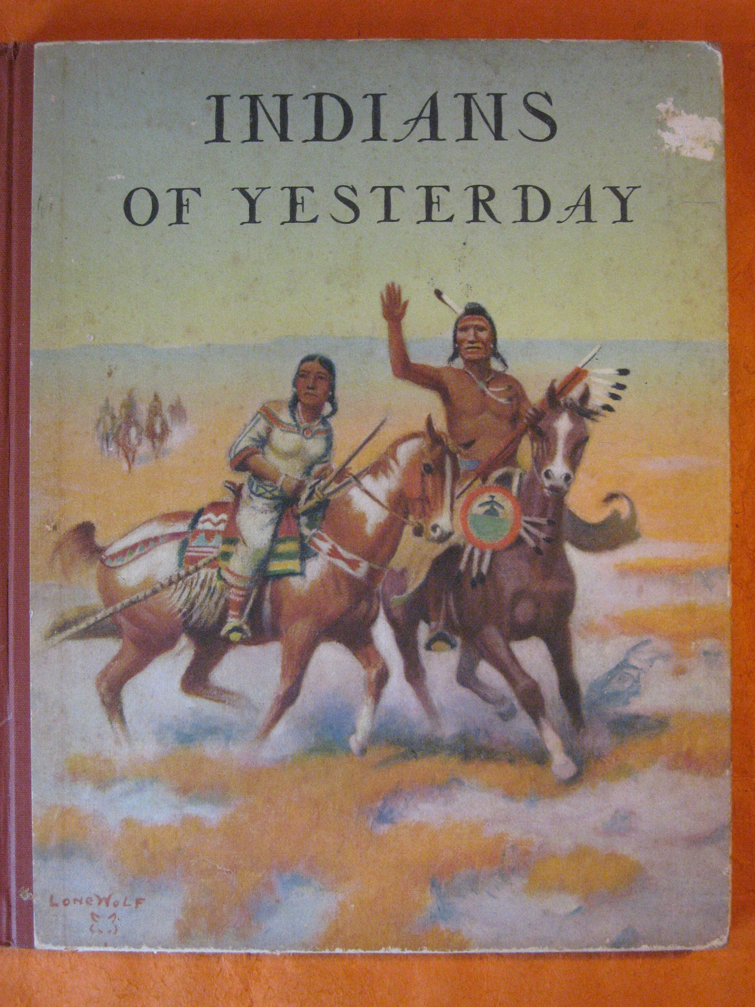 Indians of Yesterday, Gridley, Marion E.