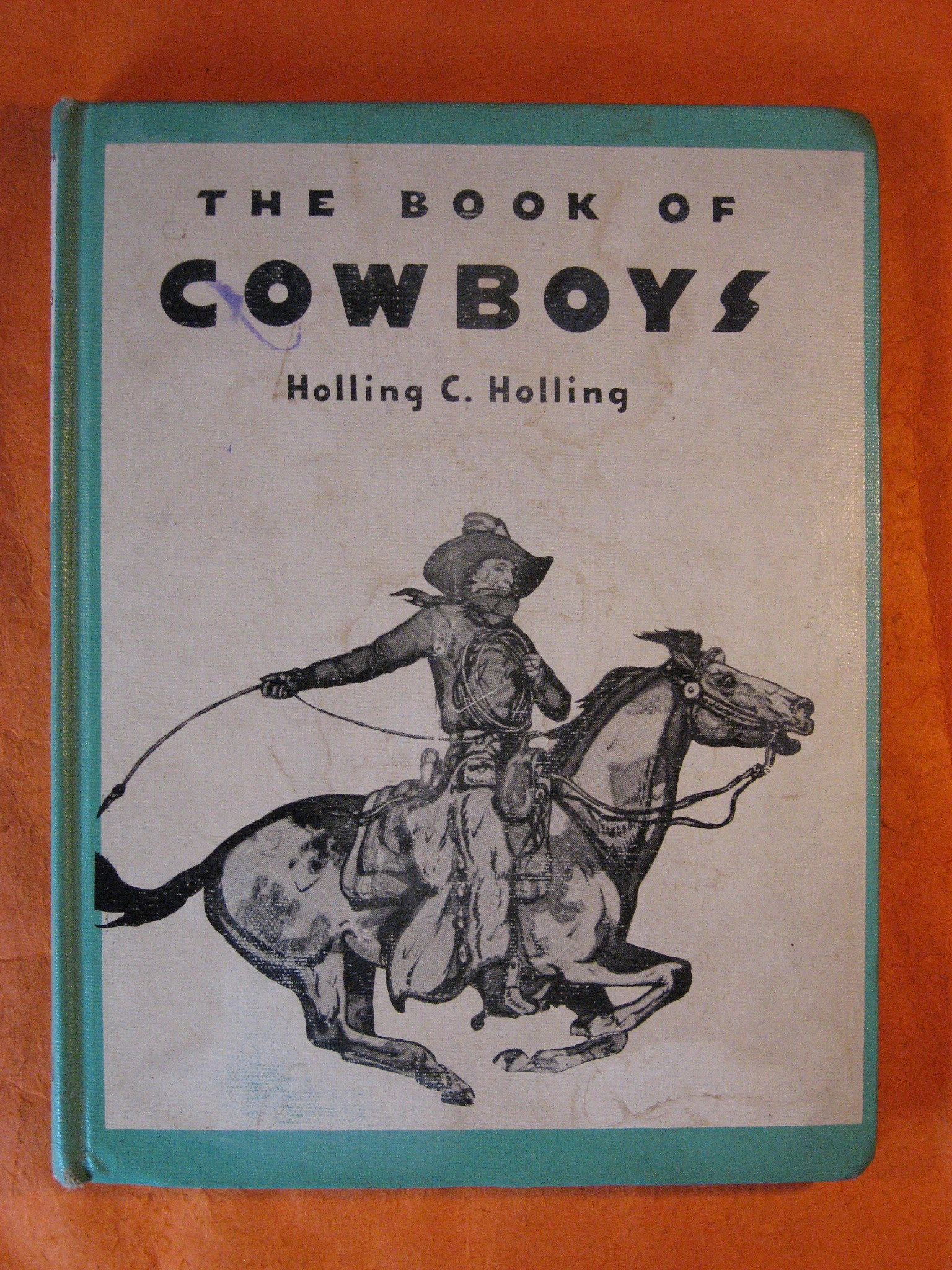 The Book of Cowboys, Holling, Holling C.
