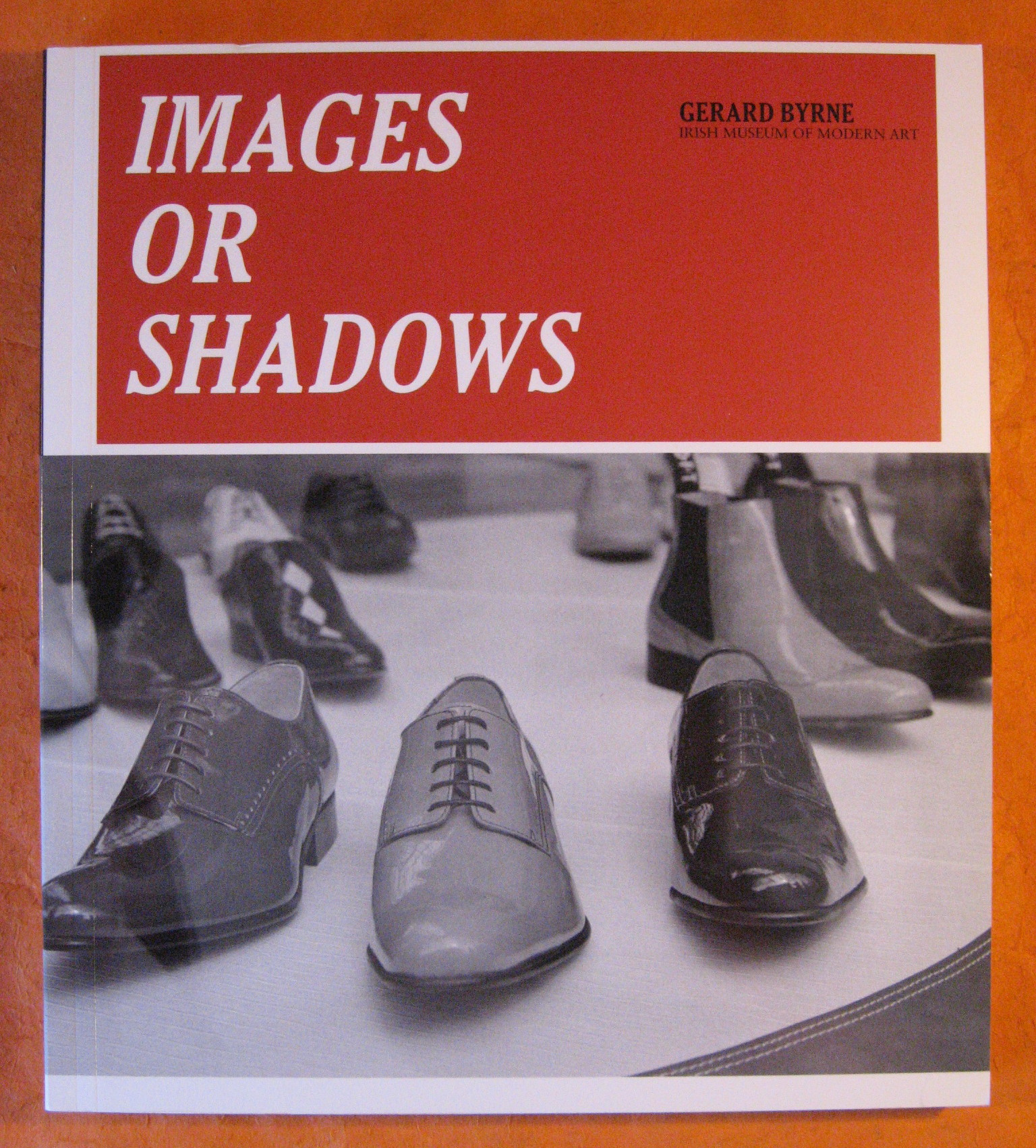 Gerard Byrne: Images or Shadows, Byrne, Gerard and Enrique Juncosa et al.