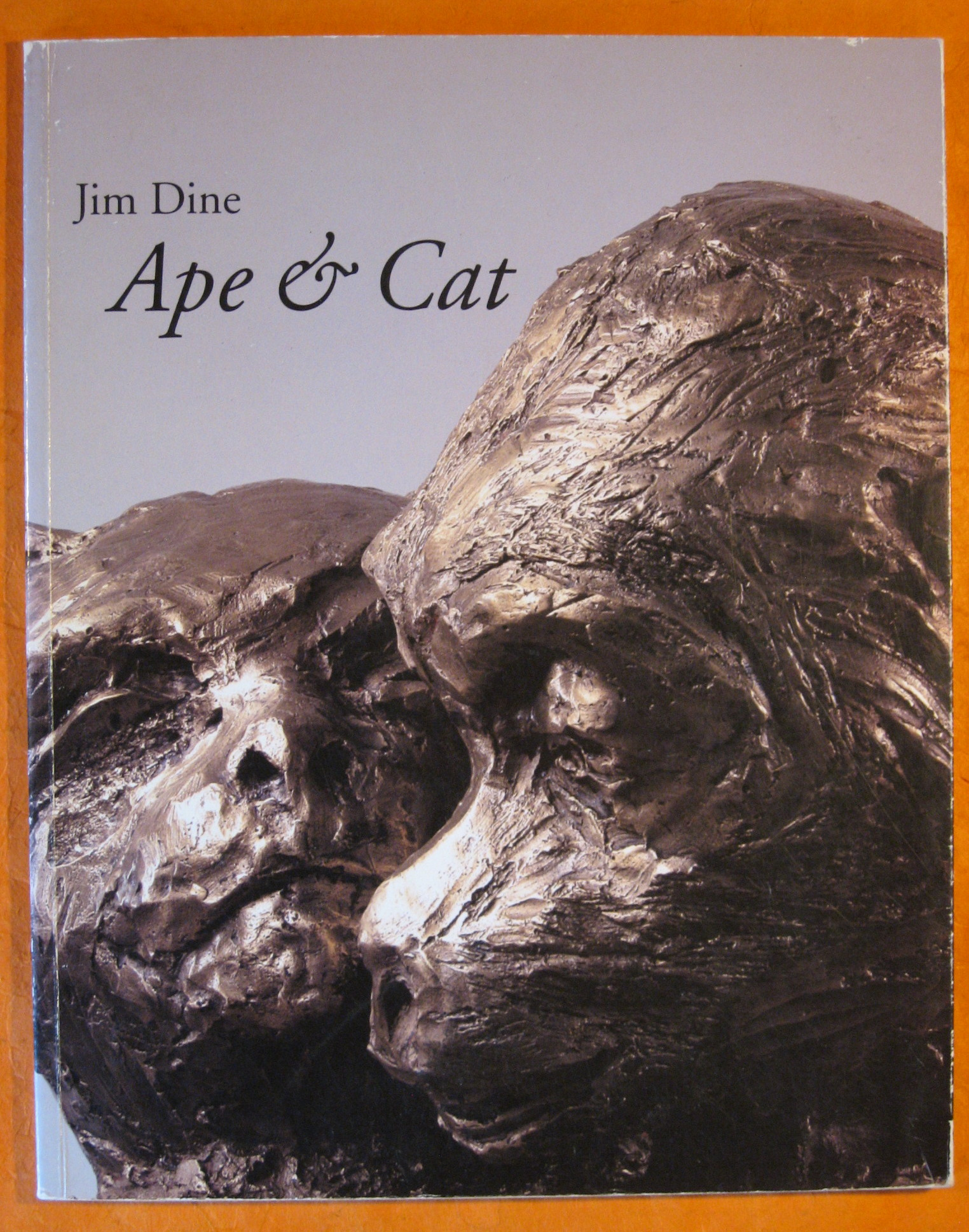 Ape & Cat:  October 22 to November 27, 1993, the Pace Gallery, Dine, Jim
