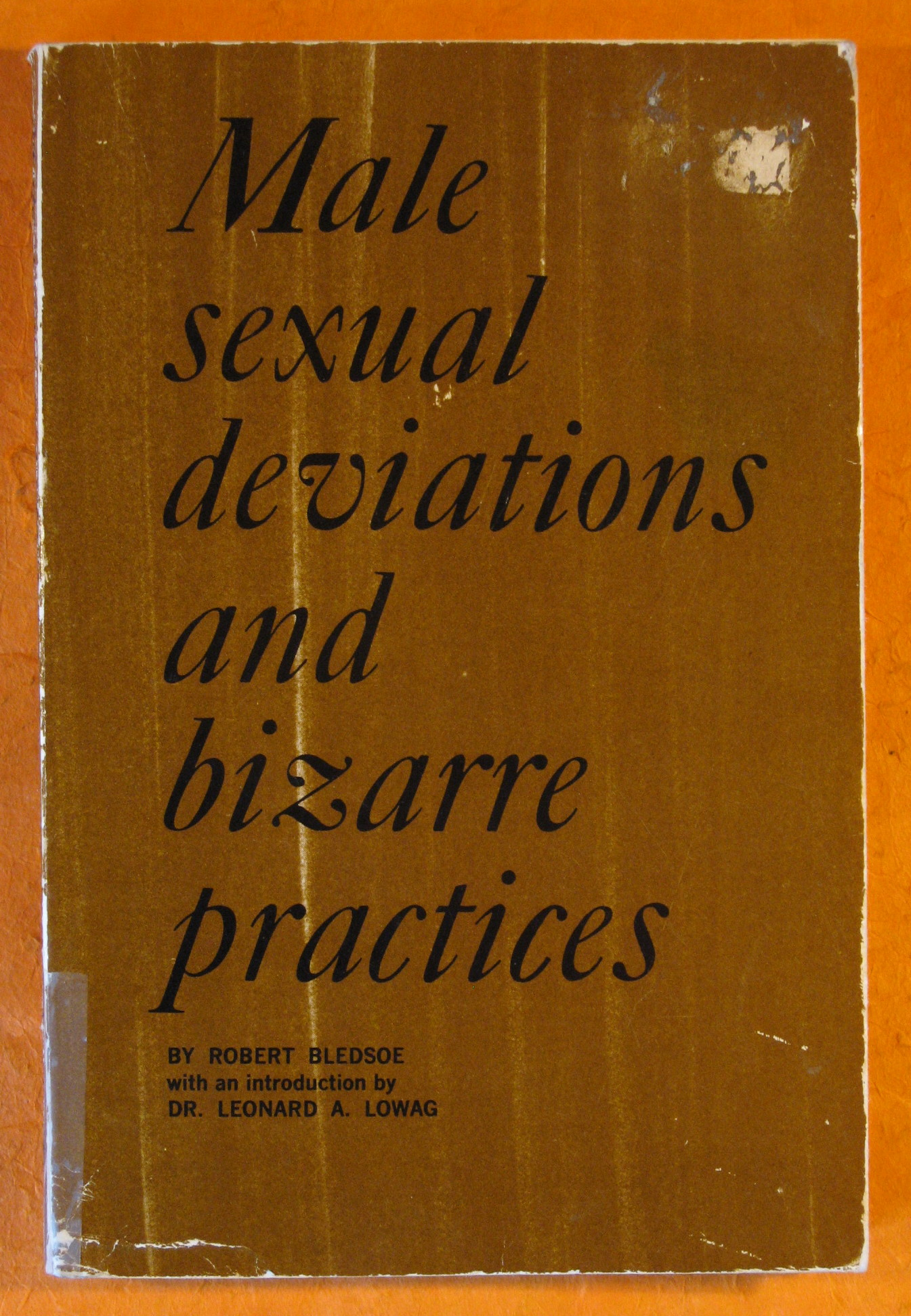Male Sexual Deviations and Bizarre Practices, Bledsoe, Robert