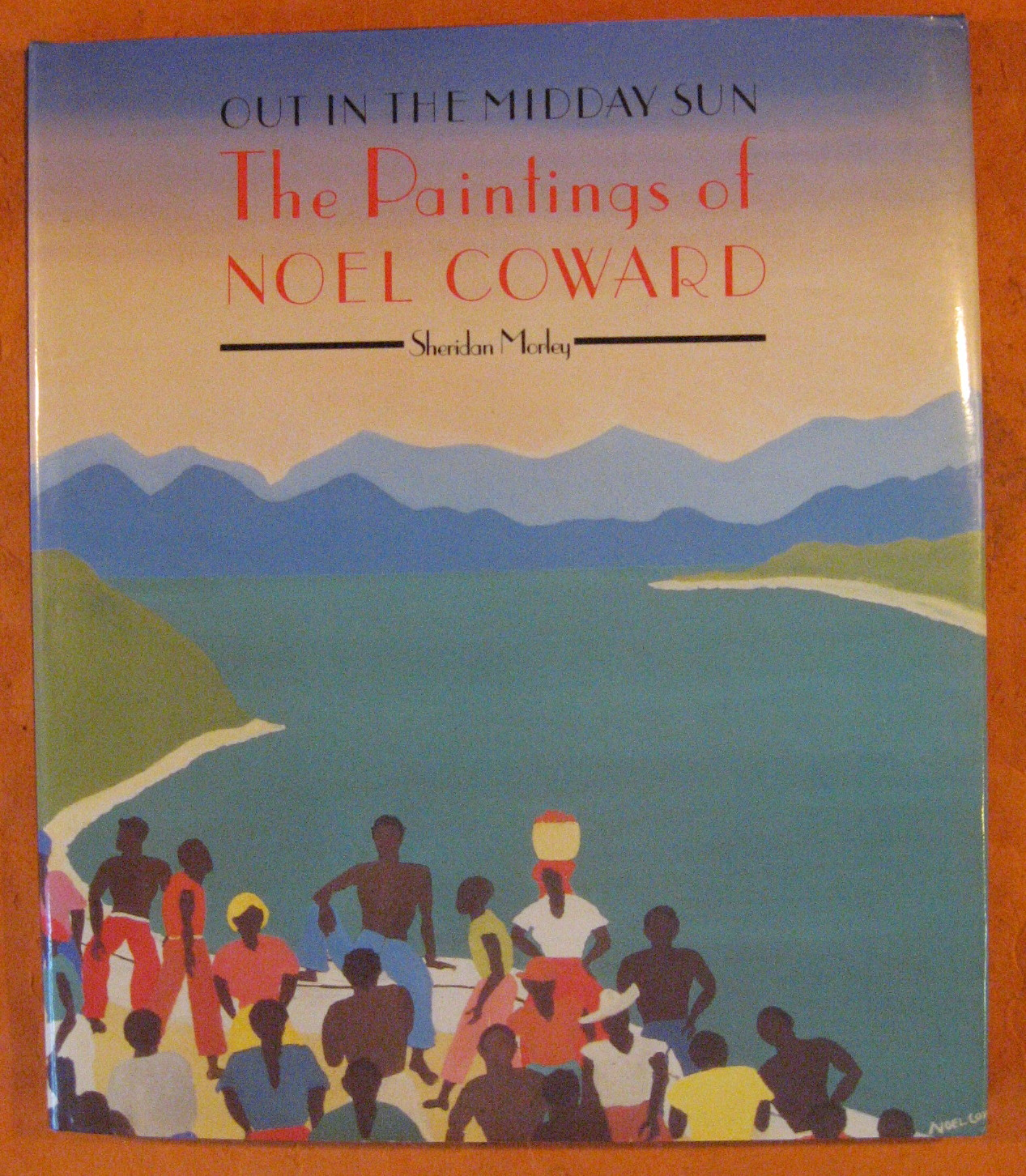 Image for Out in the Midday Sun: The Paintings of Noel Coward