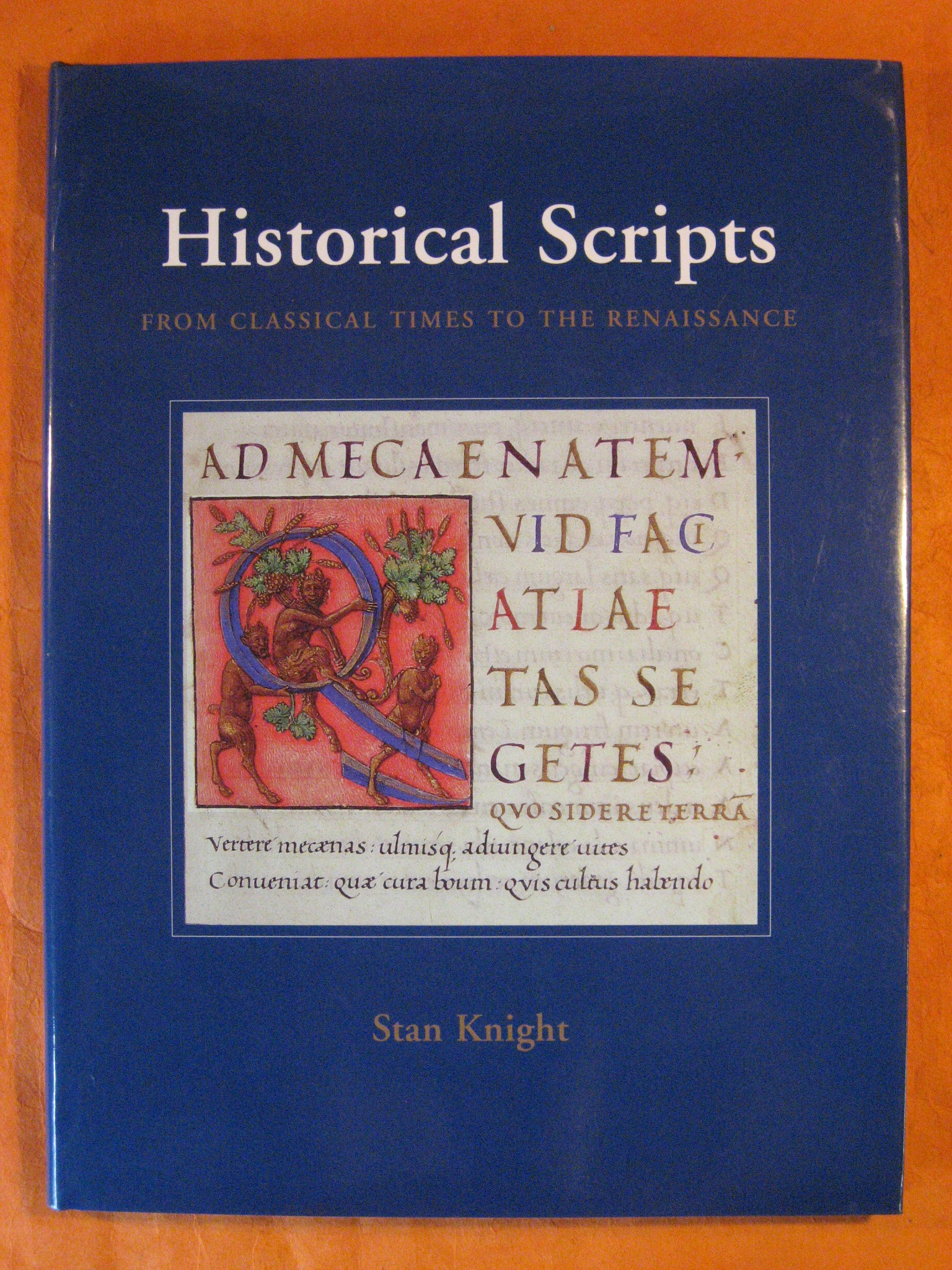 Historical Scripts: From Classical Times to the Renaissance