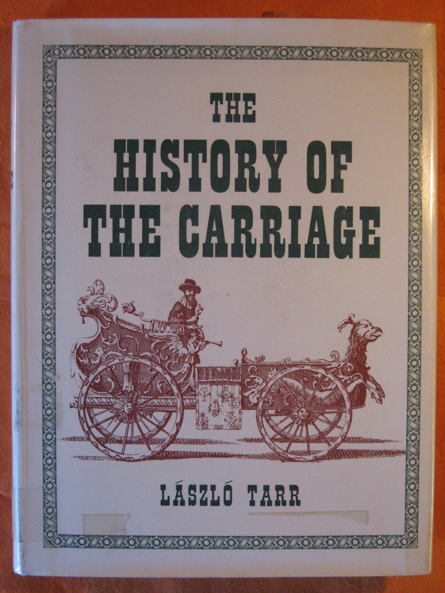 Image for The history of the carriage