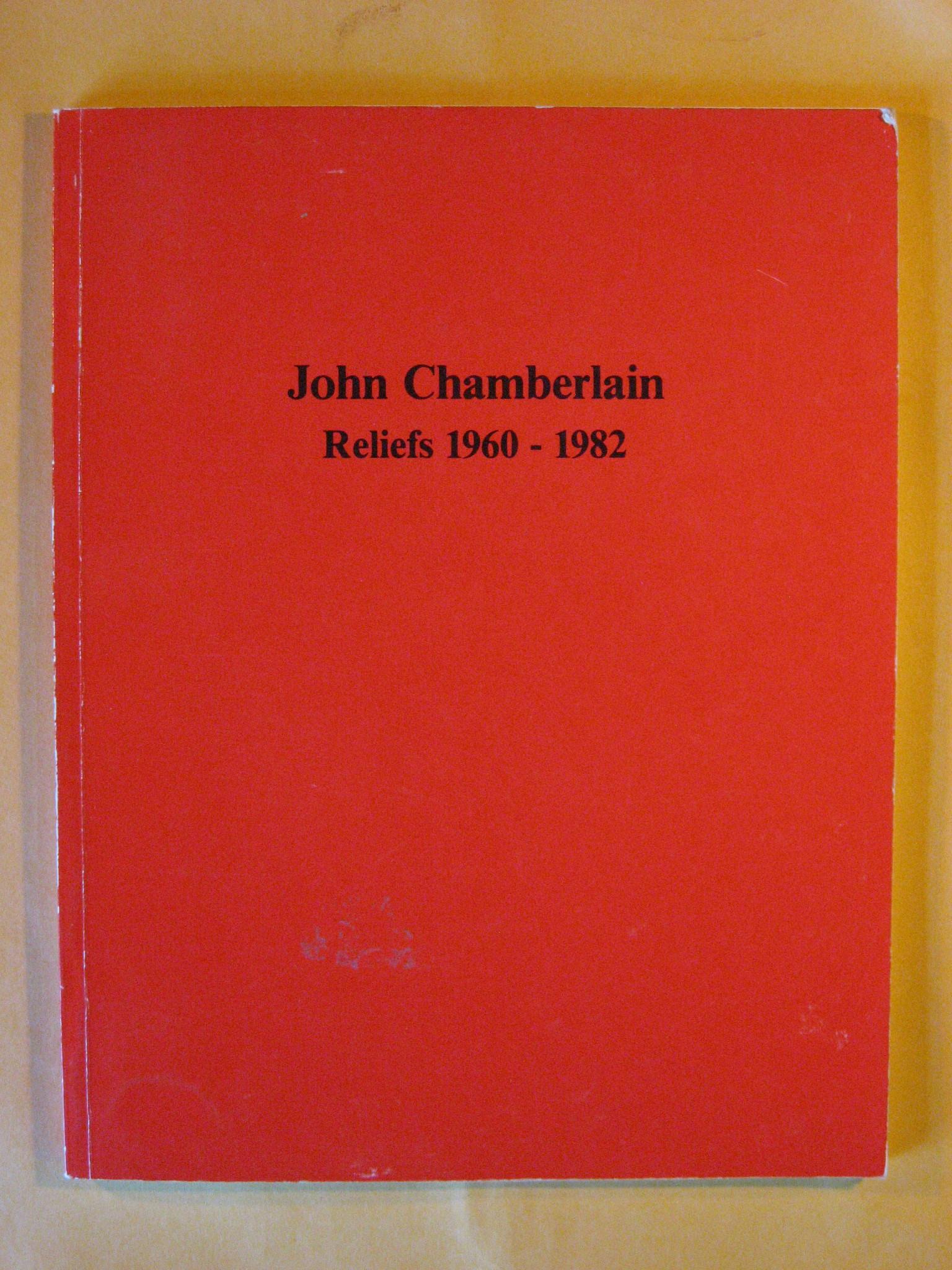 Image for John Chamberlain: Reliefs 1960-1983