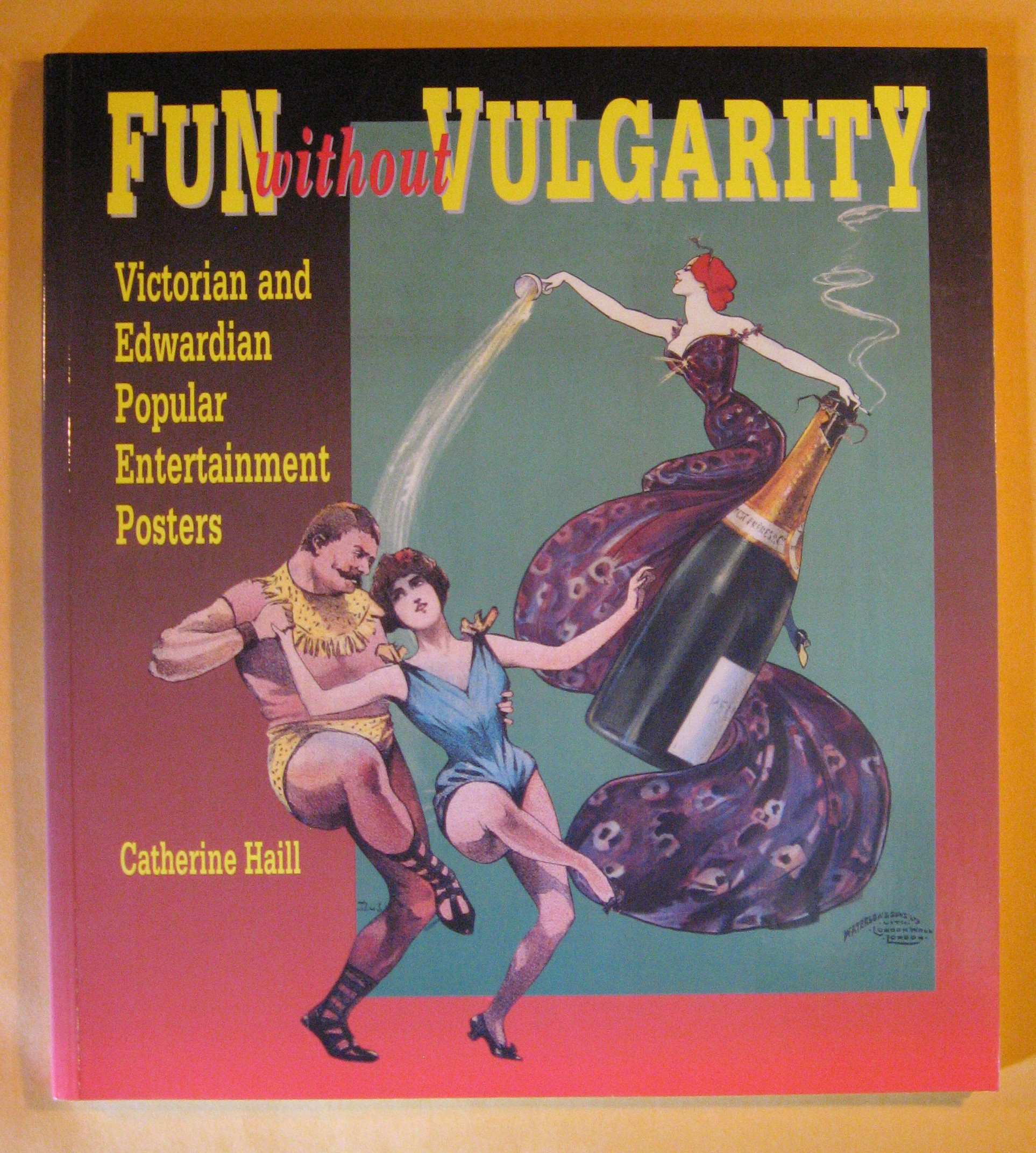 Fun Without Vulgarity: Victorian and Edwardian Popular Entertainment Posters