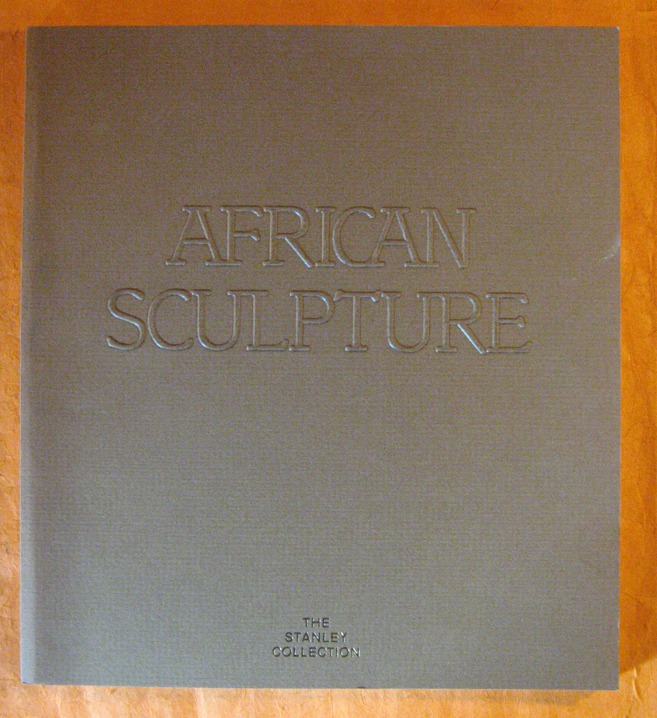 Image for African Sculpture:  The Stanley Collection