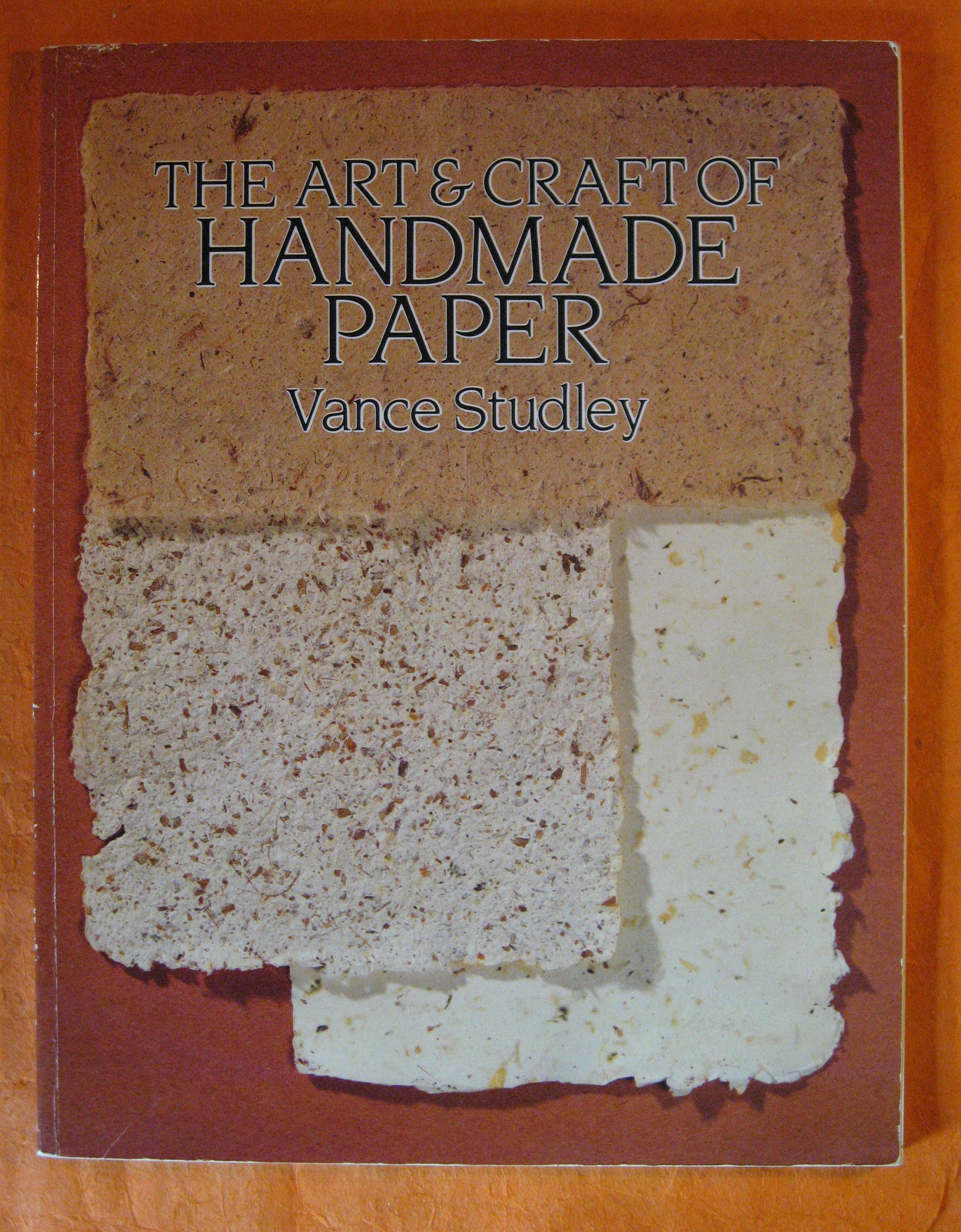 Image for The Art & Craft of Handmade Paper (Dover Craft Books)