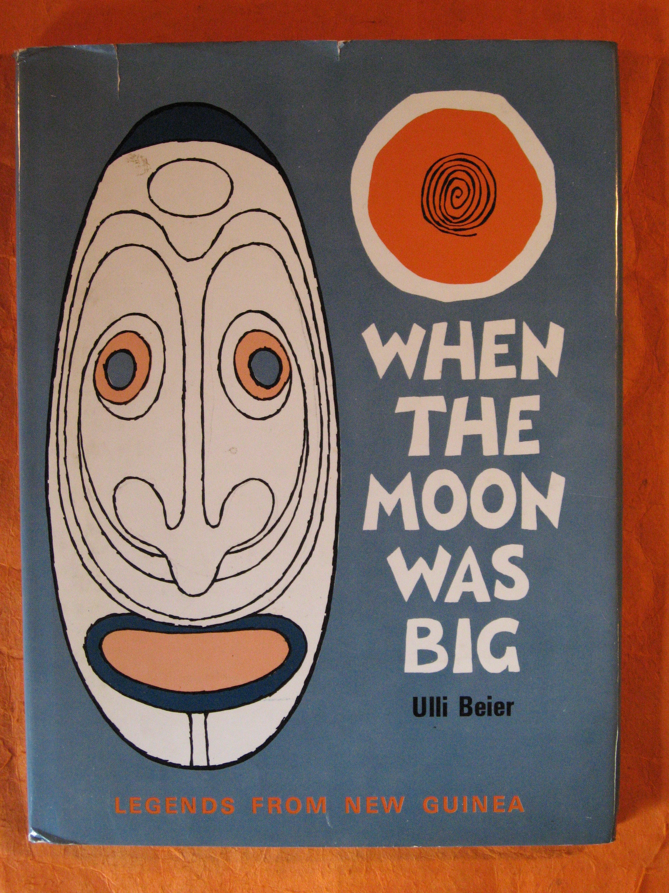 When the Moon was Big: Legends from New Guinea