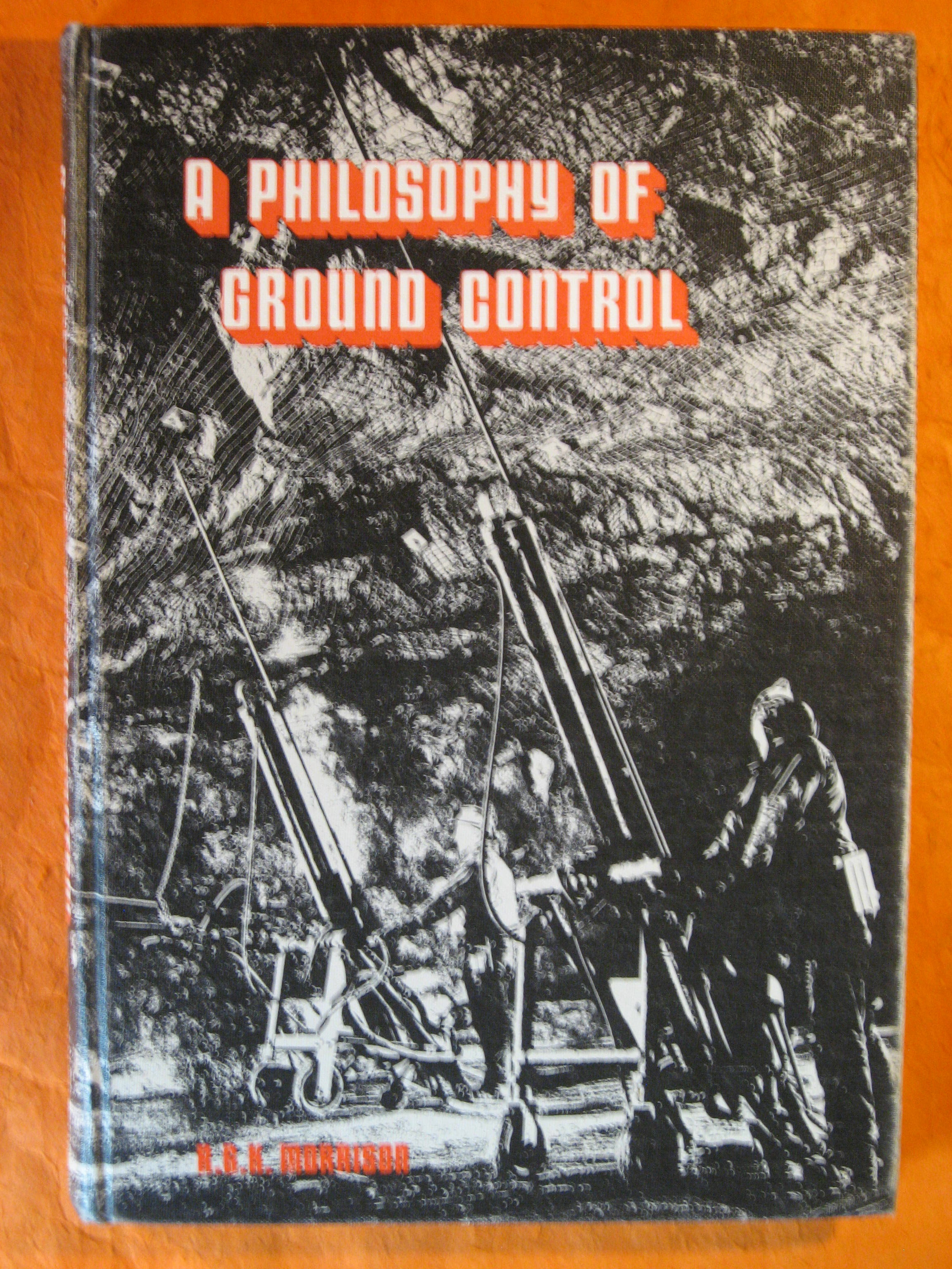 A Philosophy of Ground Control: A Bridge Between Theory and Practice