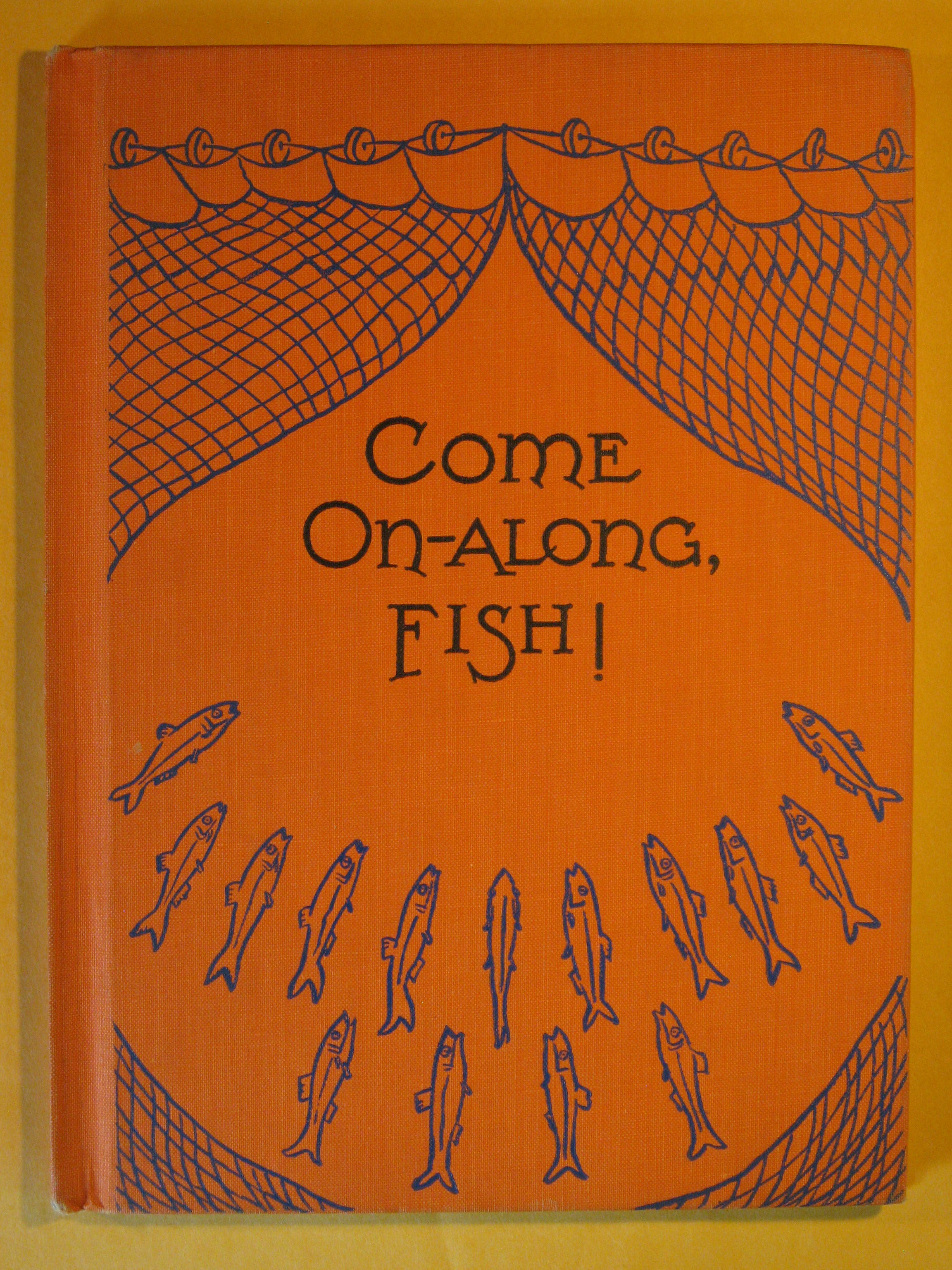 Come On-Along Fish!