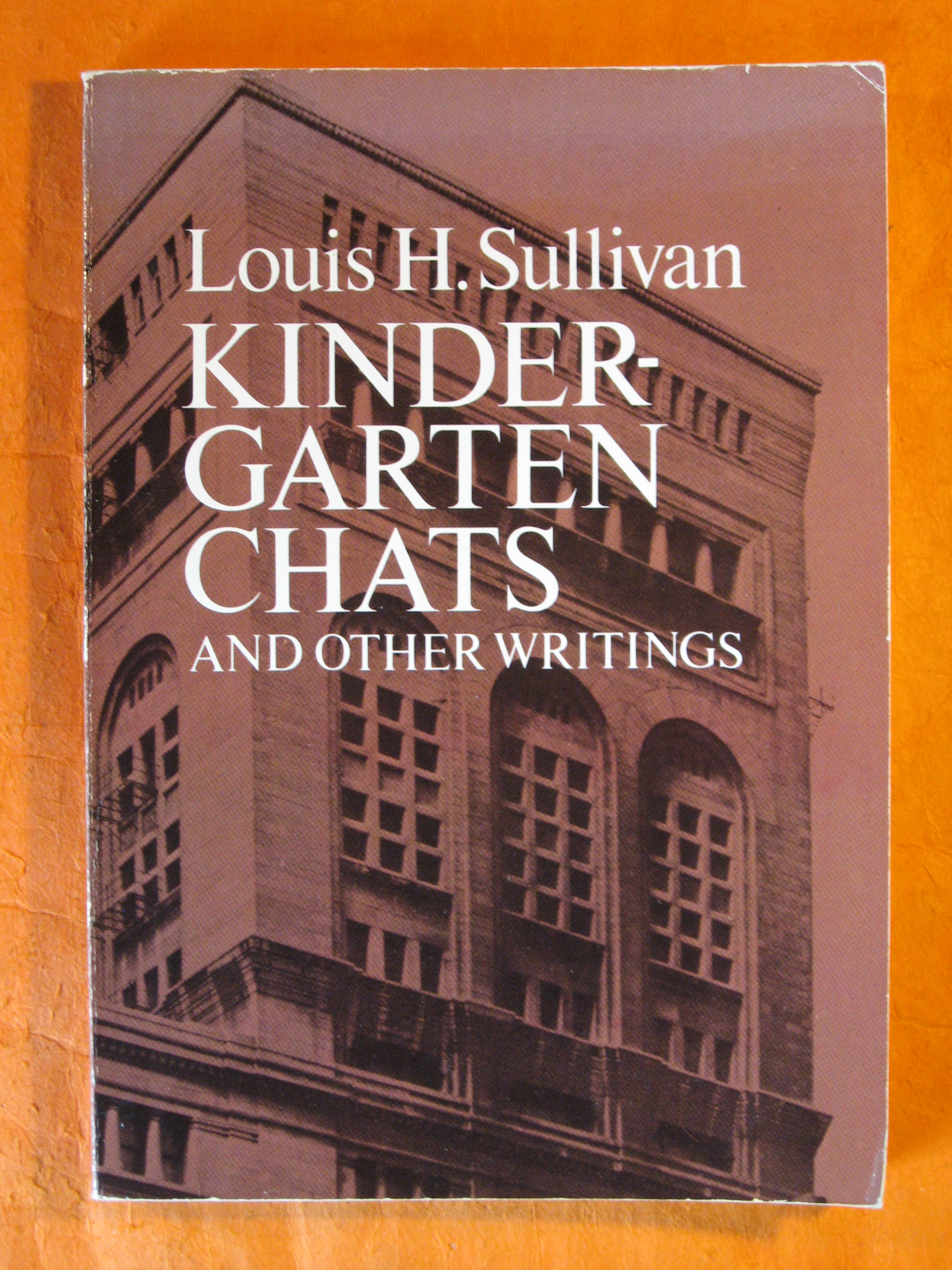 Image for Kindergarten Chats and Other Writings (Dover Architecture)