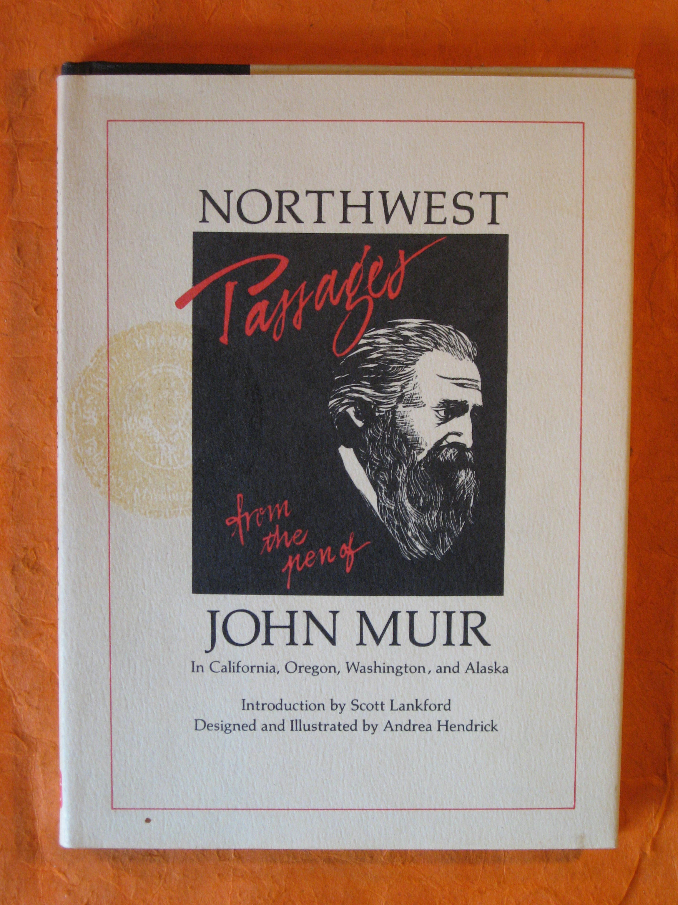Image for Northwest Passages: From the Pen of John Muir in California, Oregon, Washington, and Alaska