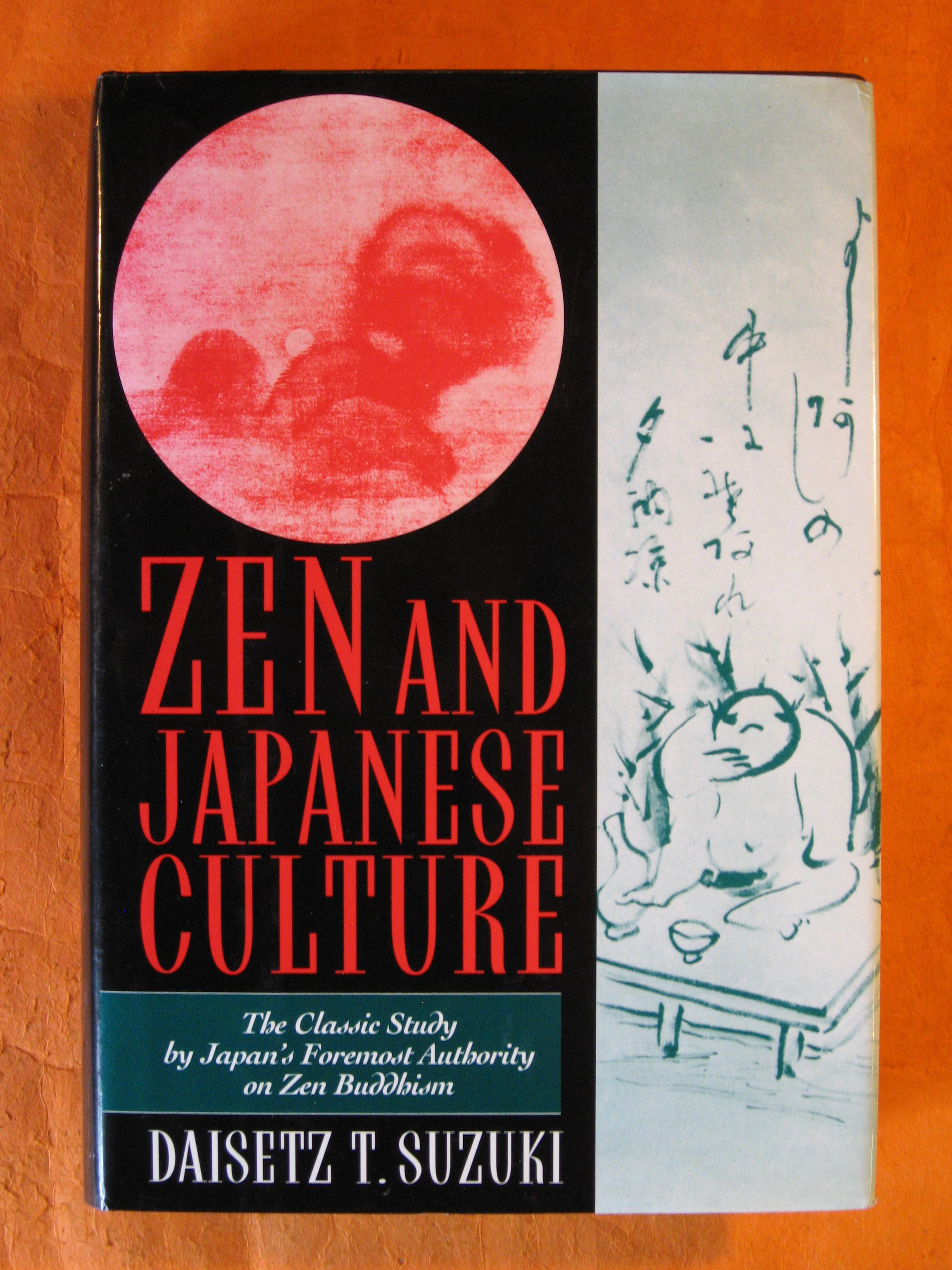 Image for Zen and Japanese Culture: The Classic Study by Japans Foremost Authority on Zen Buddhism