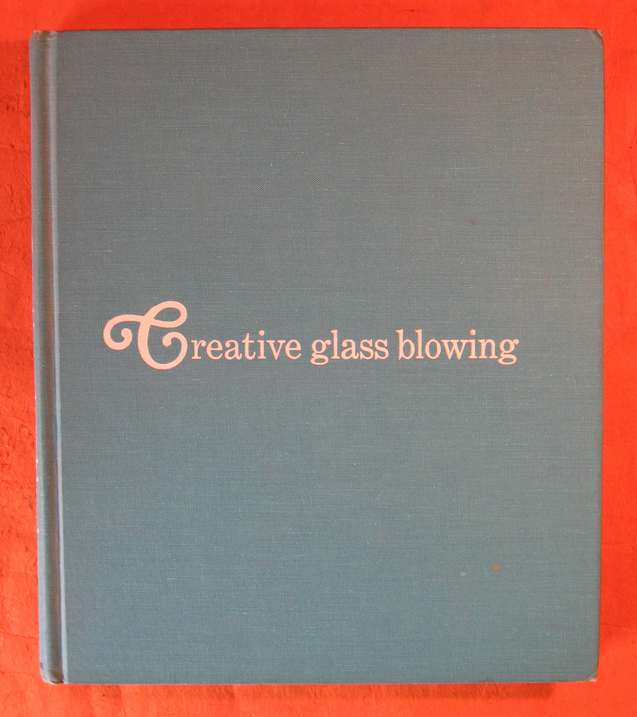 Image for Creative Glass Blowing