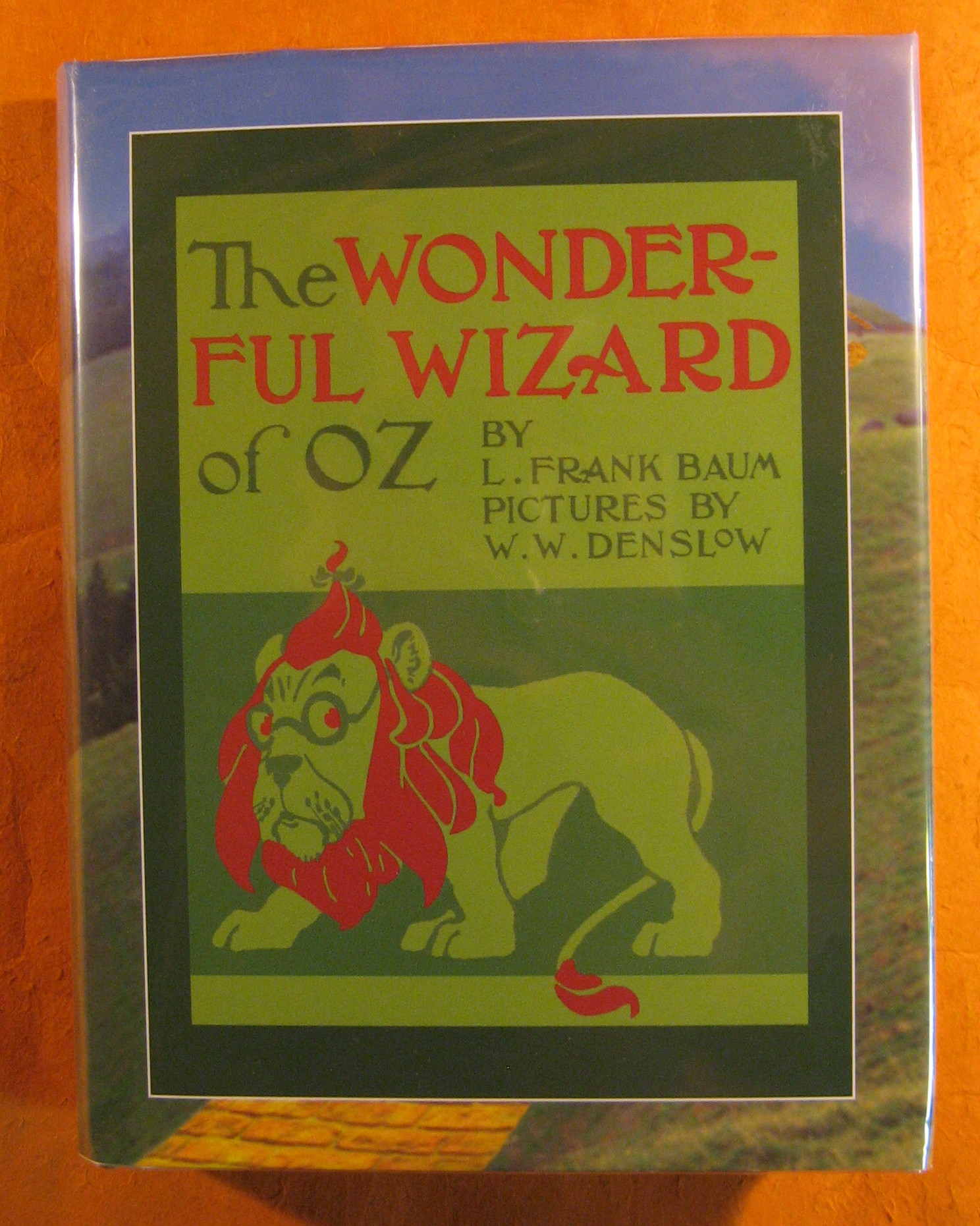 Image for Wonderful Wizard of Oz, the (facsimile of First Ed. signed)