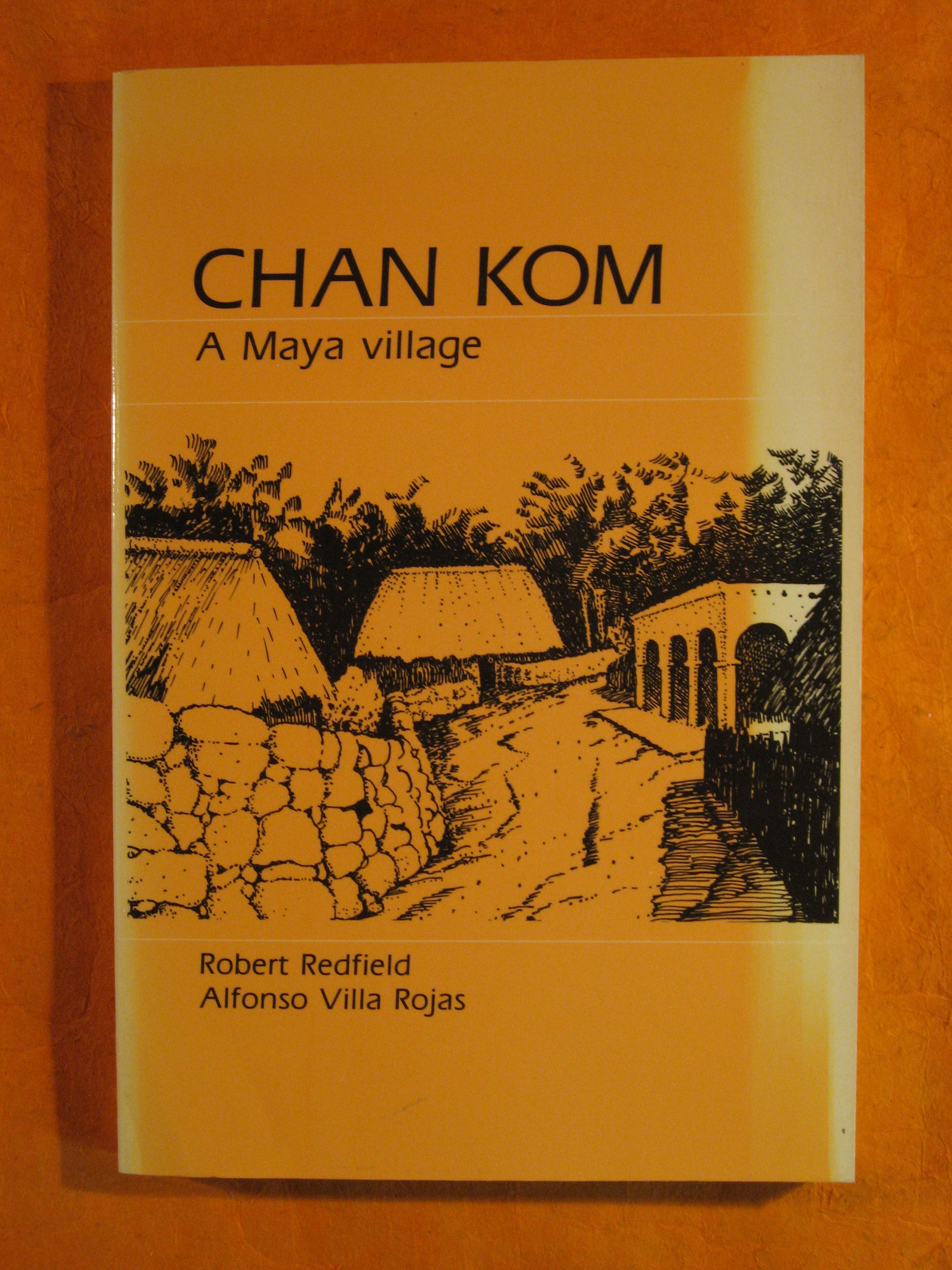 Image for Chan Kom: A Maya Village