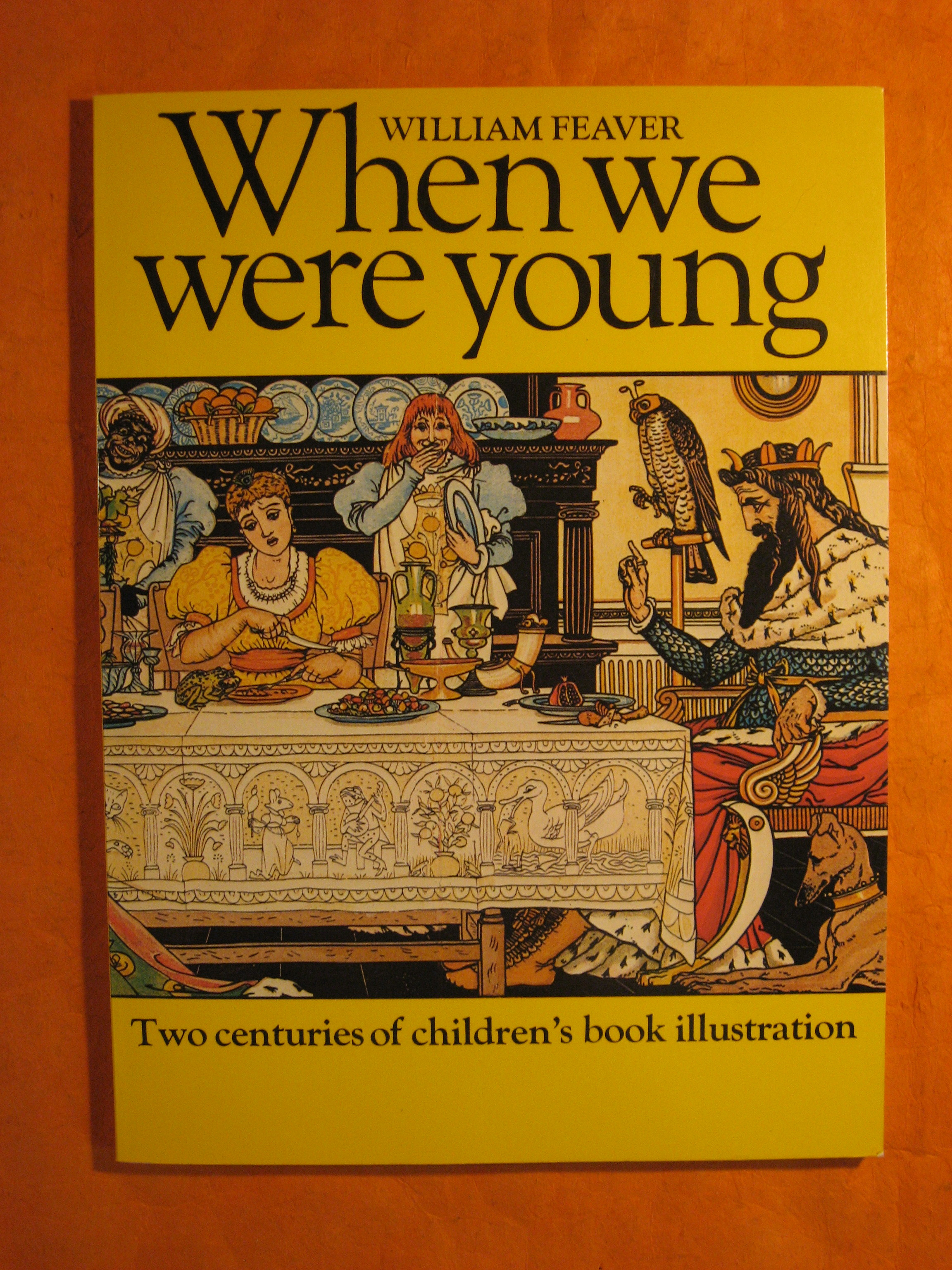 Image for When We Were Young: Two Centuries of Children's Book Illustration