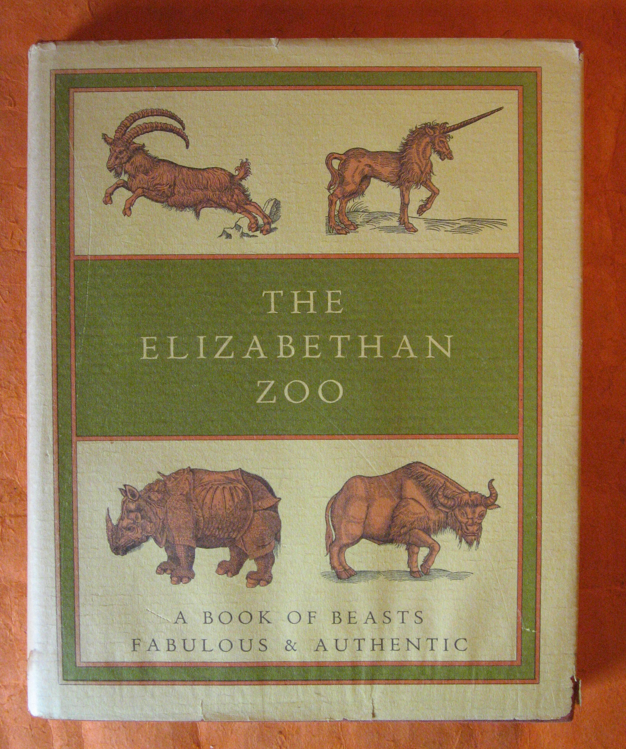Image for The Elizabethan zoo: A book of beasts both fabulous and authentic (Nonpareil books)