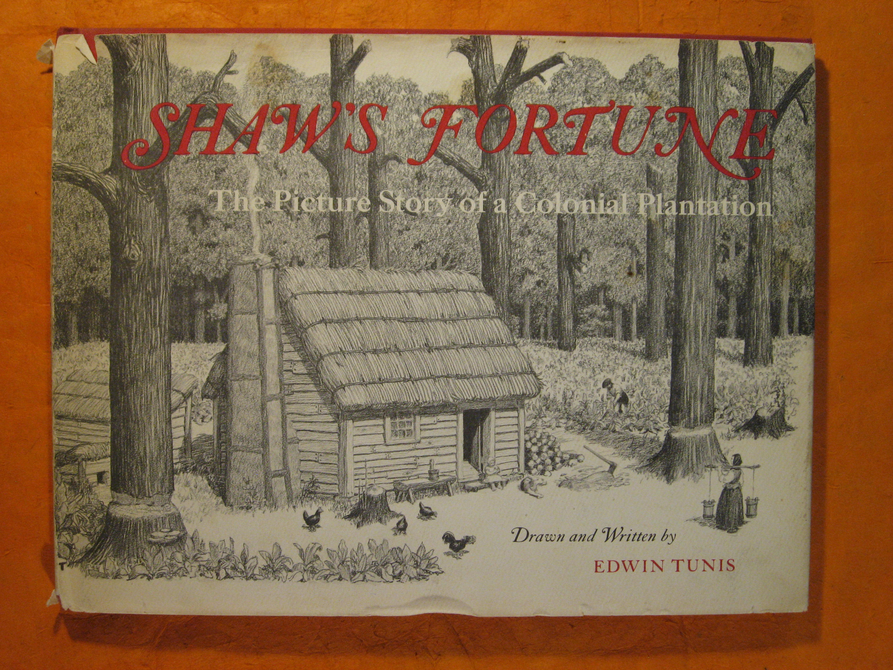 Image for Shaw's Fortune:  The Picture Story of a Colonial Plantation